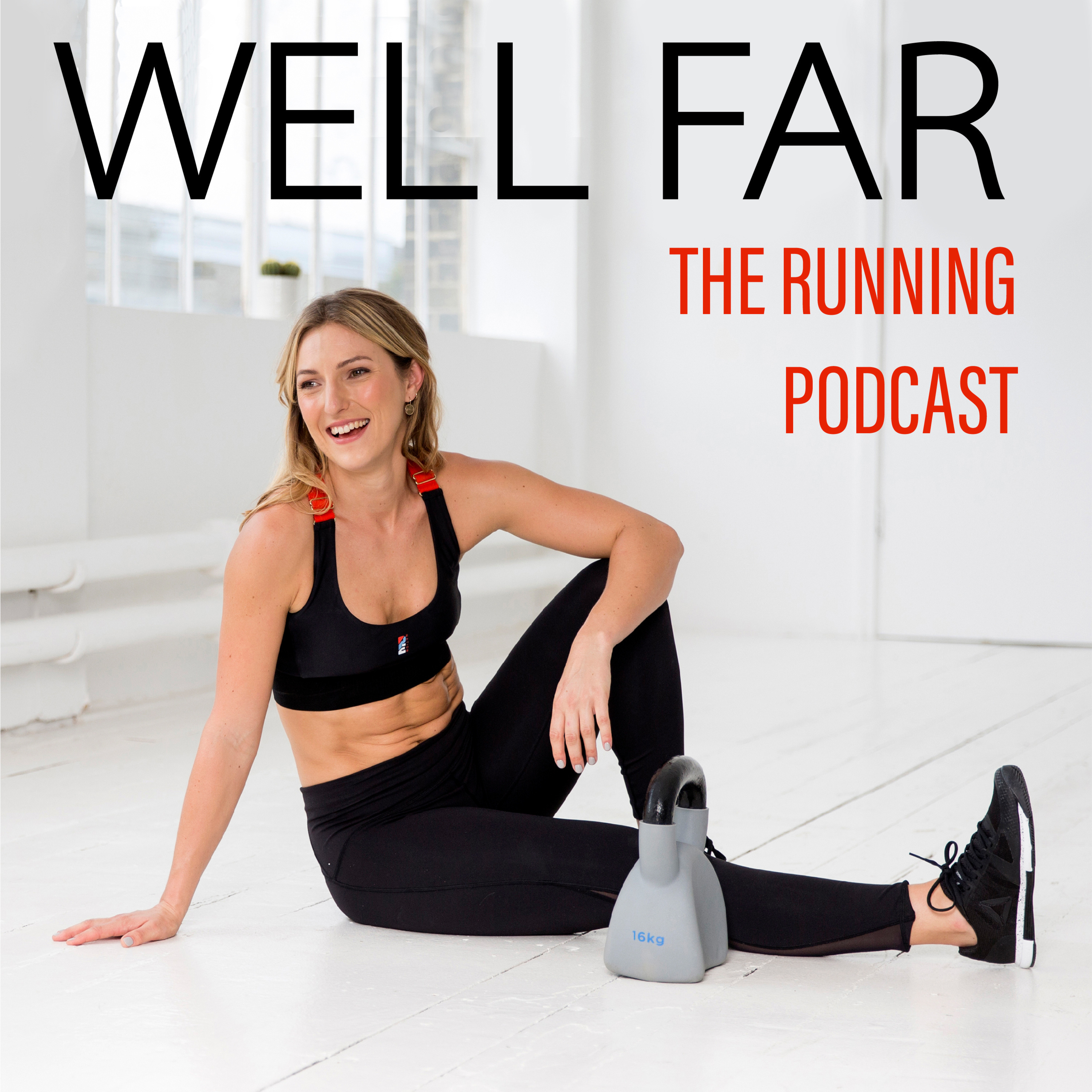 BONUS: Marathon day with Olympian Dame Kelly Holmes and Emily Keir of Twice the Health