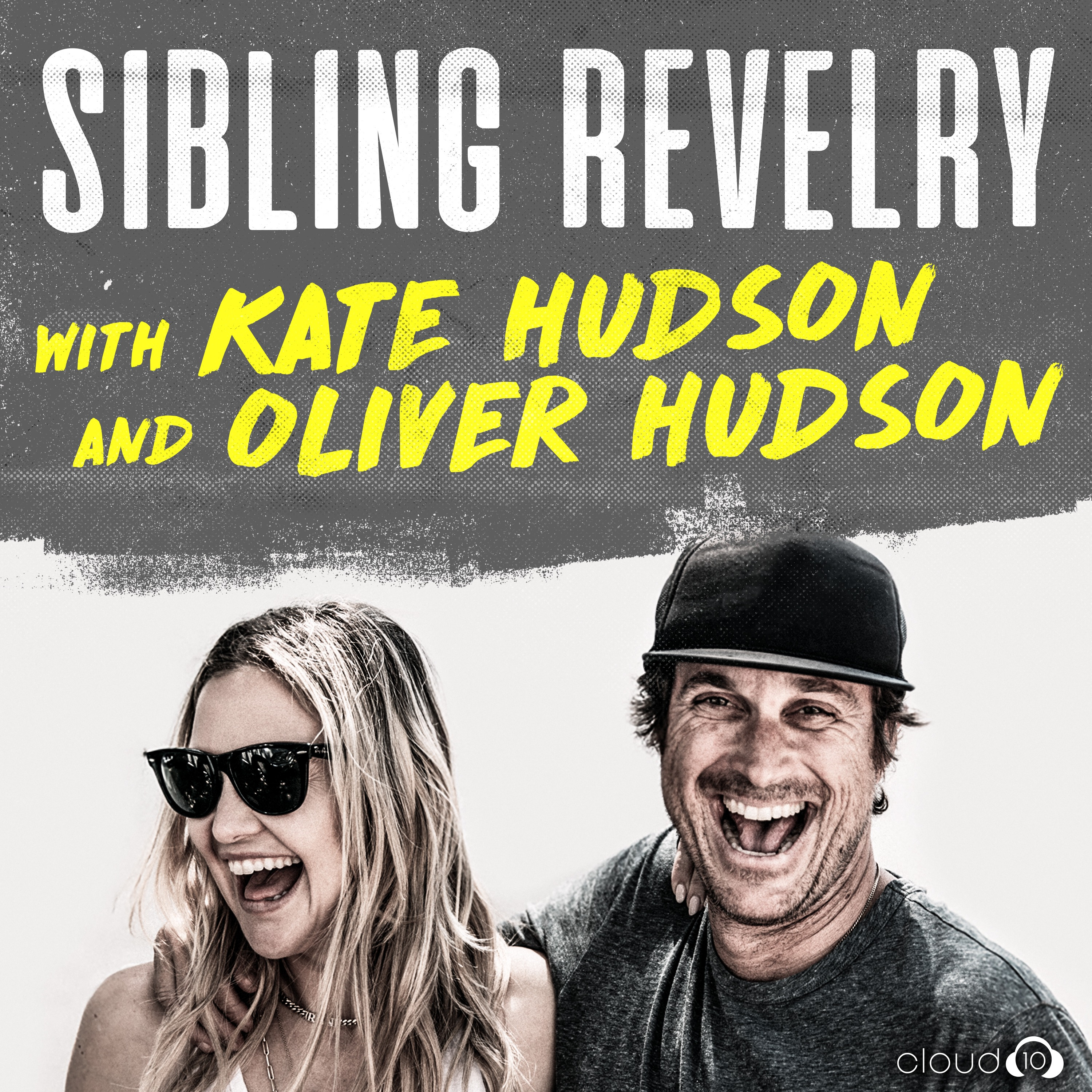 Sibling Revelry with Kate Hudson and Oliver Hudson | Listen via ...