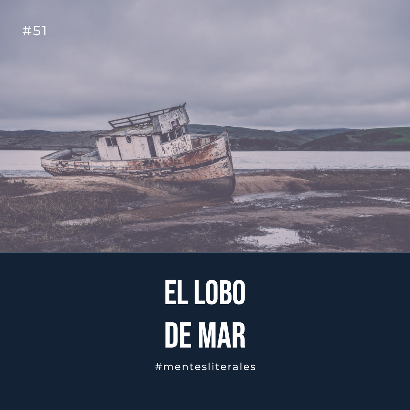 51: El Lobo de Mar