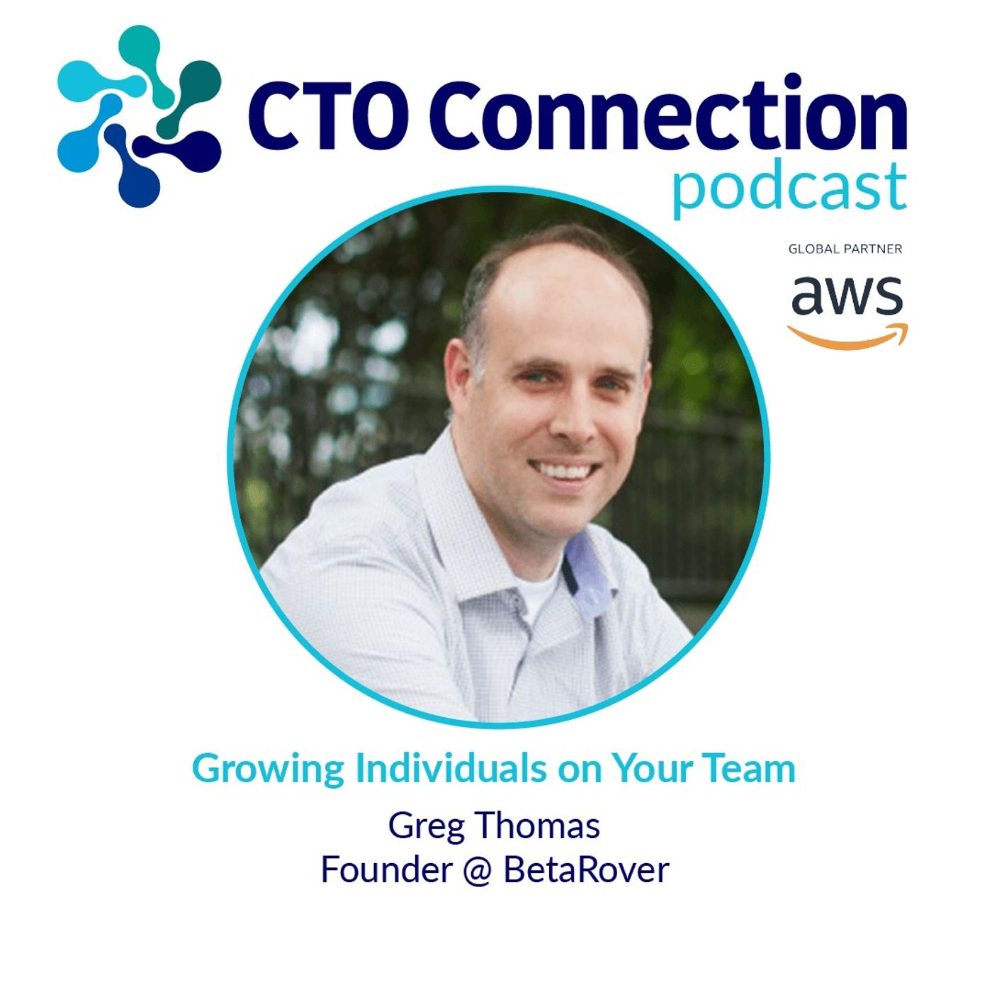 Growing Individuals on Your Team with Greg Thomas