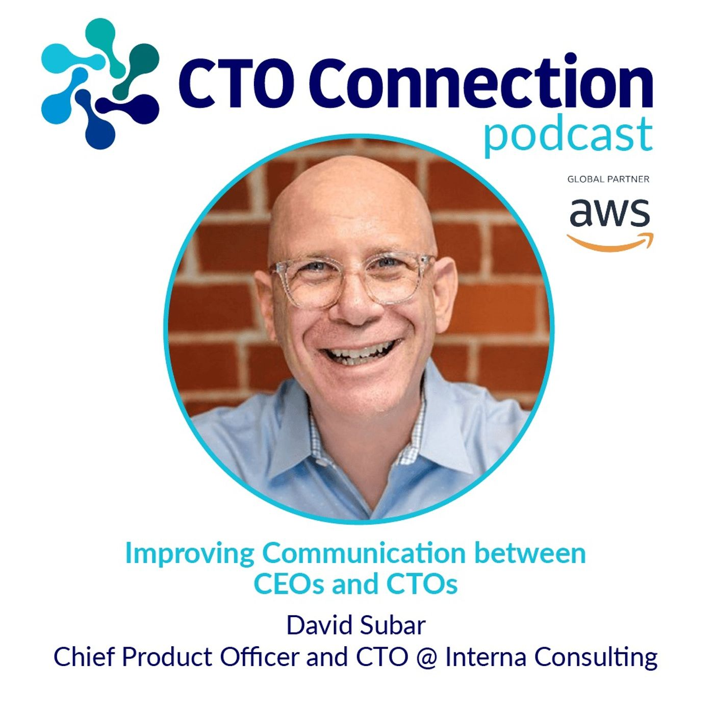 Improving Communication between CEOs and CTOs with David Subar
