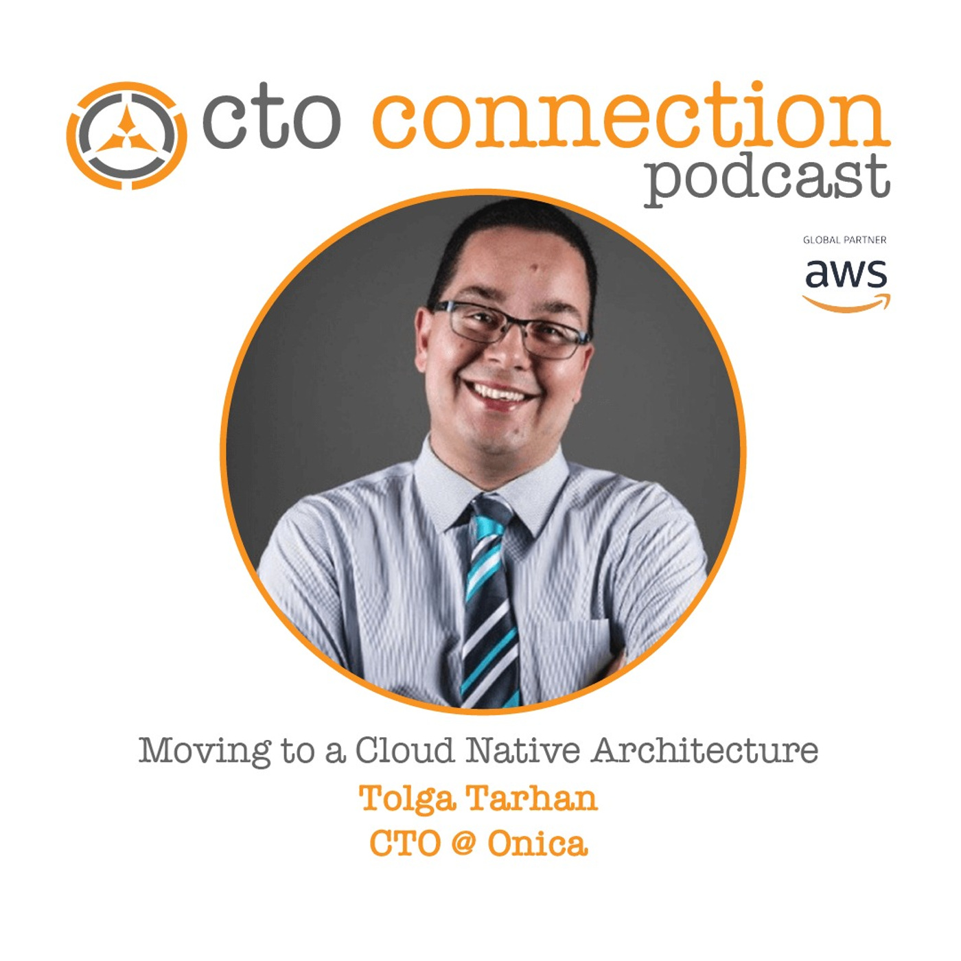 Moving to a Cloud Native Architecture with Tolga Tarhan