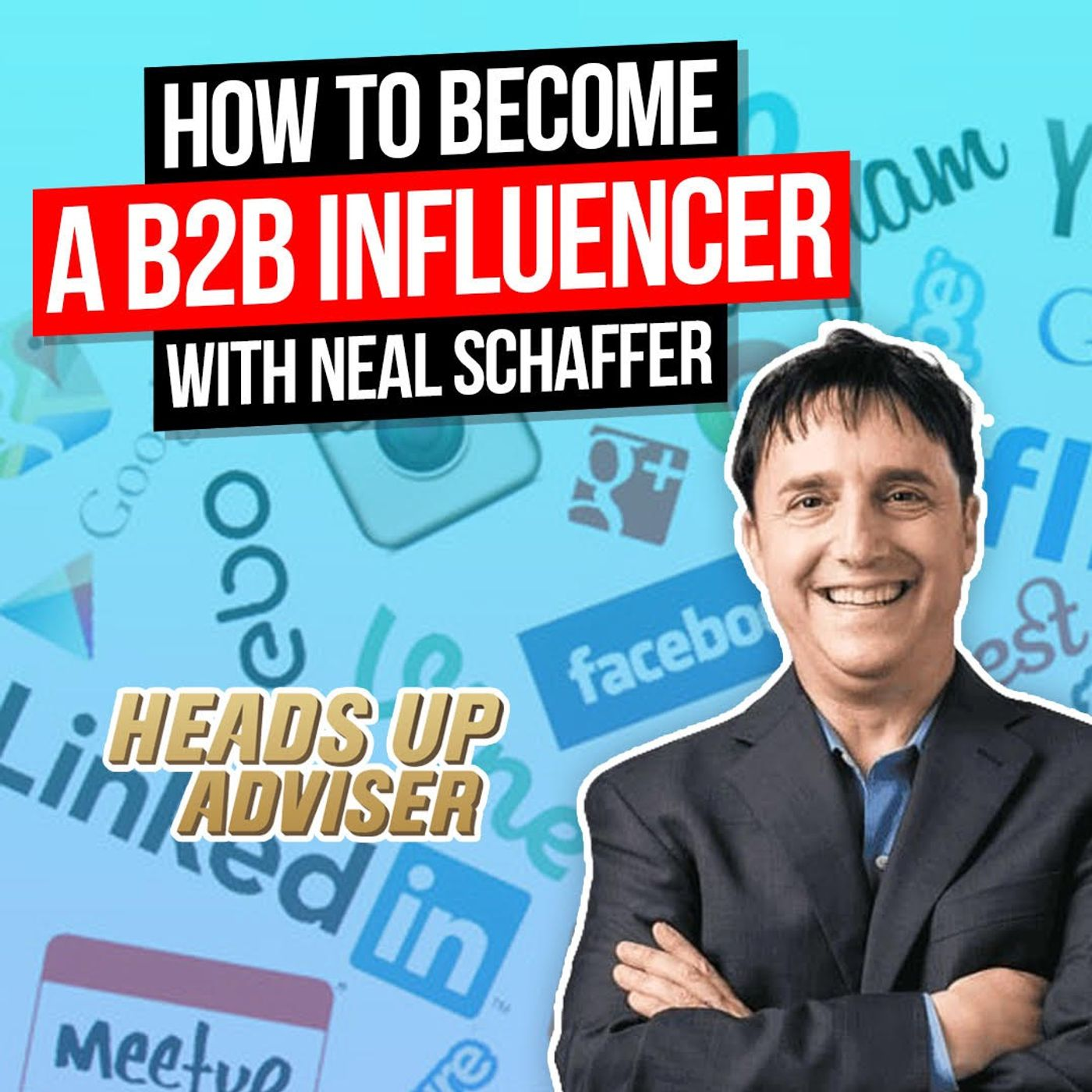 How To Become A B2B Influencer with Neal Schaffer