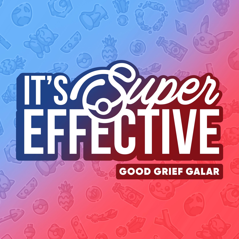 It's Super Effective: A Pokemon Podcast