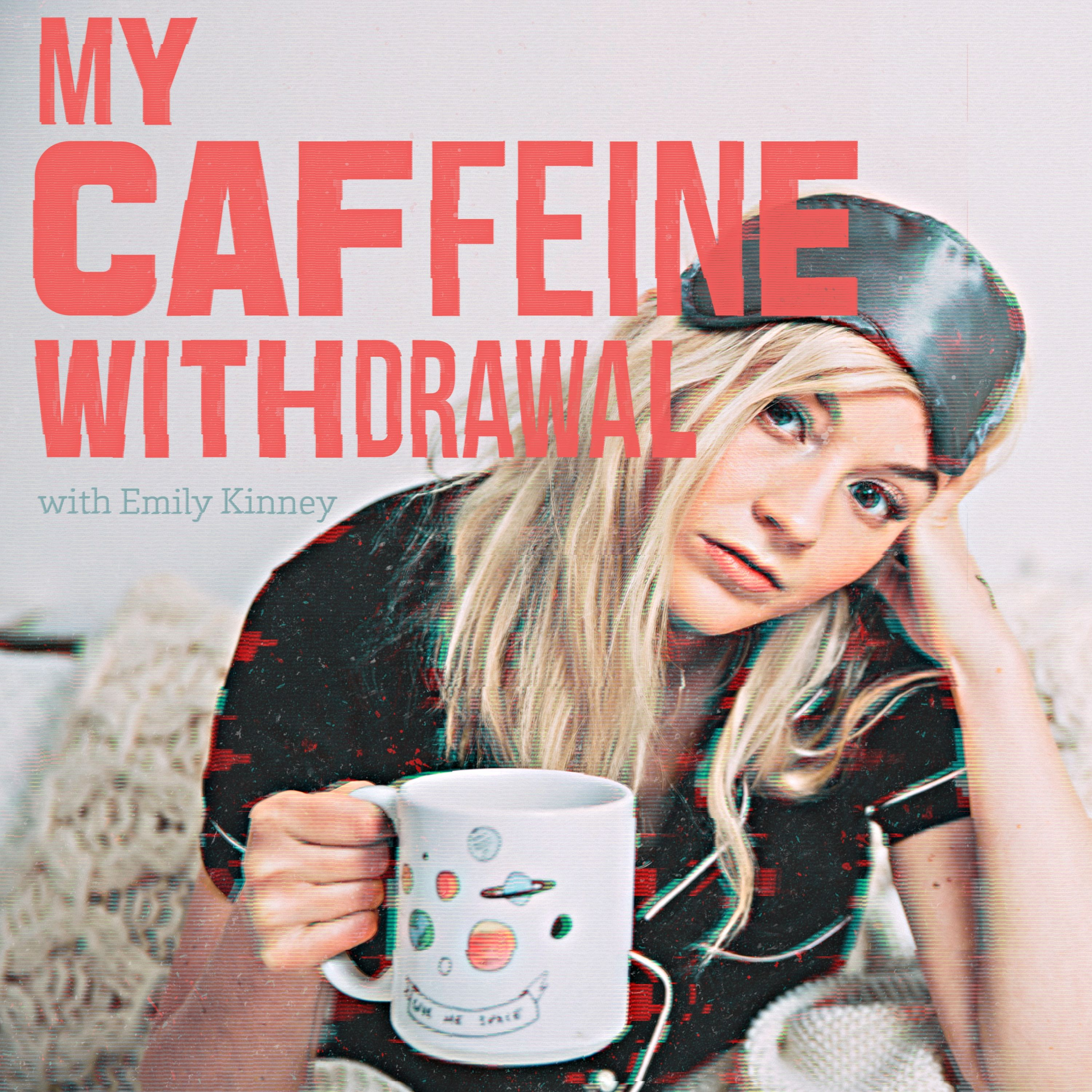My Caffeine Withdrawal with Emily Kinney Logo