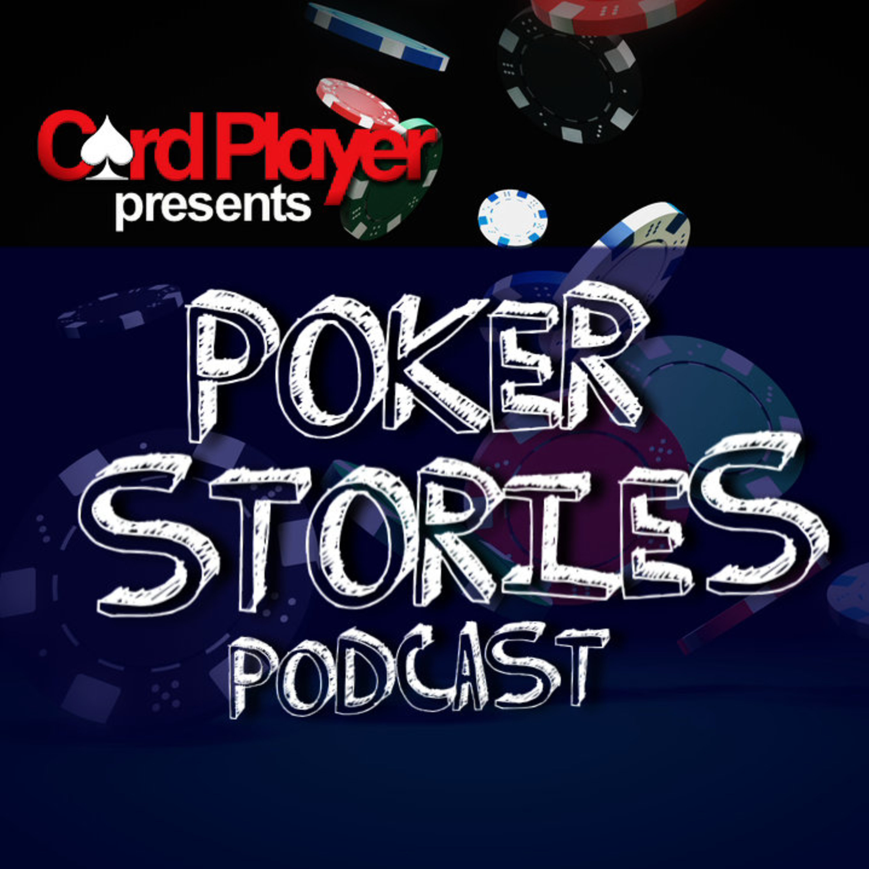 Poker Stories | Listen via Stitcher for Podcasts