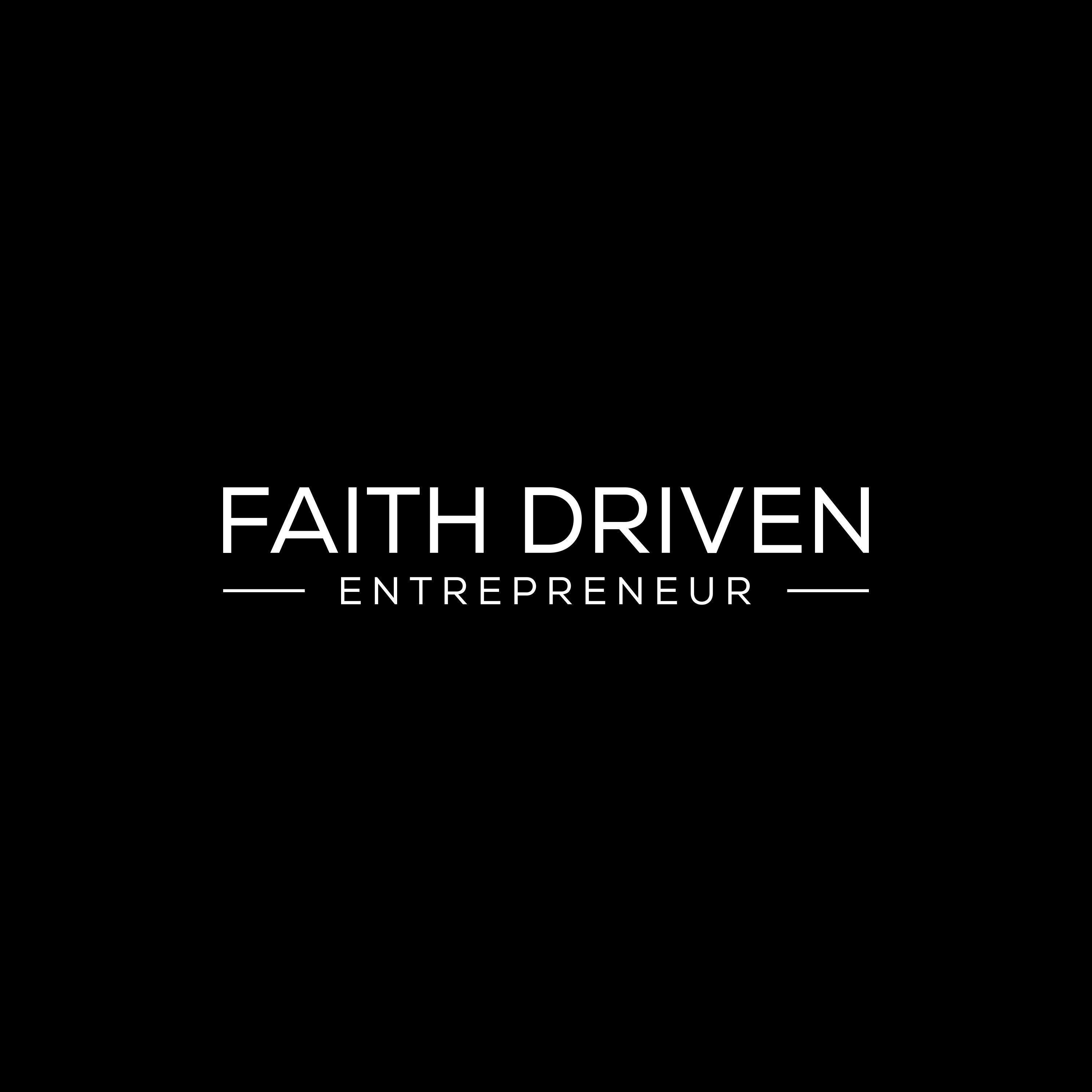 Faith Driven Entrepreneur - Blog — Faith Driven Entrepreneur