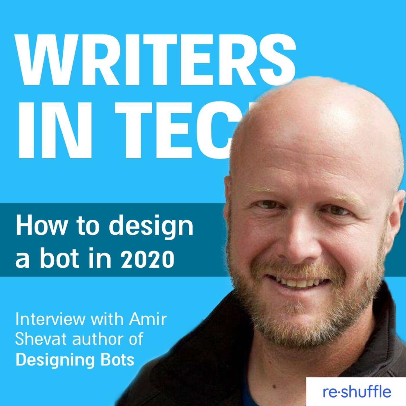 How to design a bot in 2020   Interview with Amir Shevat author of Designing Bots
