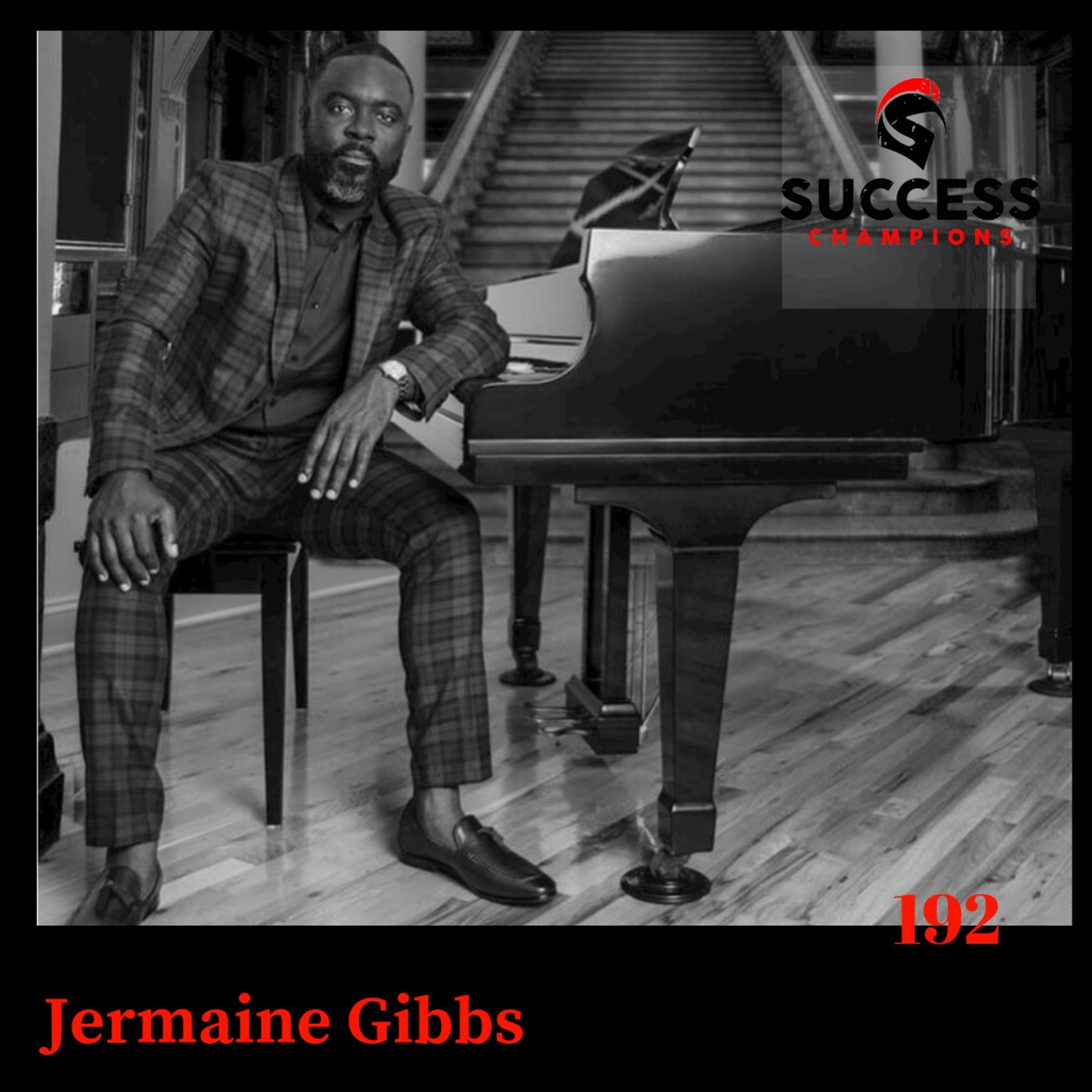 """EP: 192  Jermaine Gibbs When We Change the Way We See; Everything We See Will Change. """""""