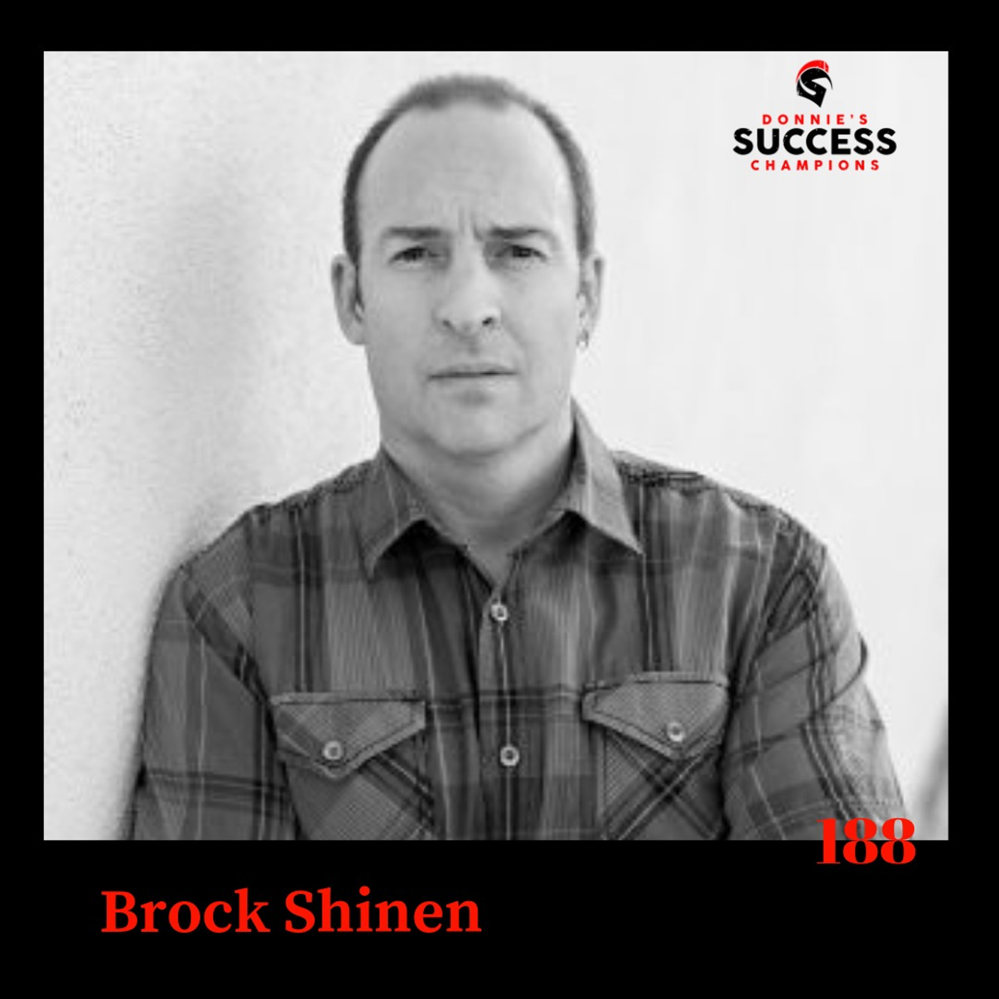 EP:188 Brock Shinen is a Lawyer That Inspires Leaders to Operate in a Constant State of Strategy