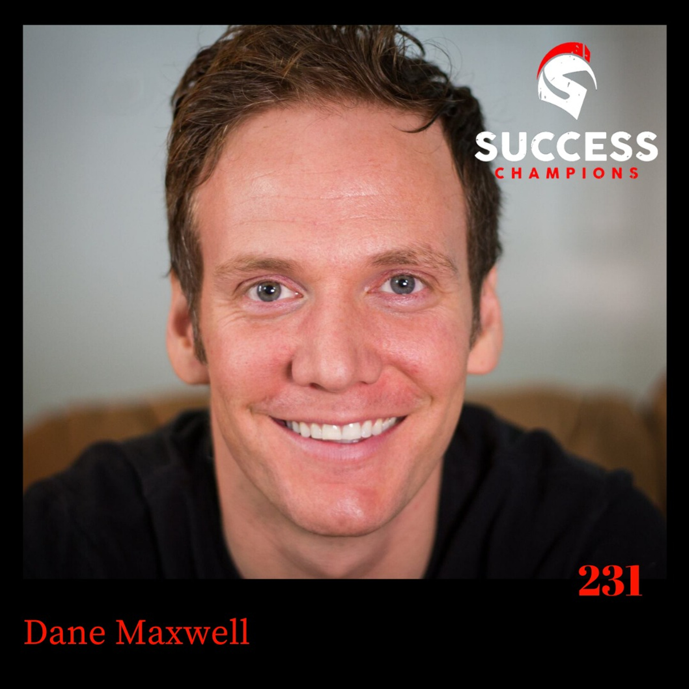 Dane Maxwell What You Think of Yourself is What Stopping You