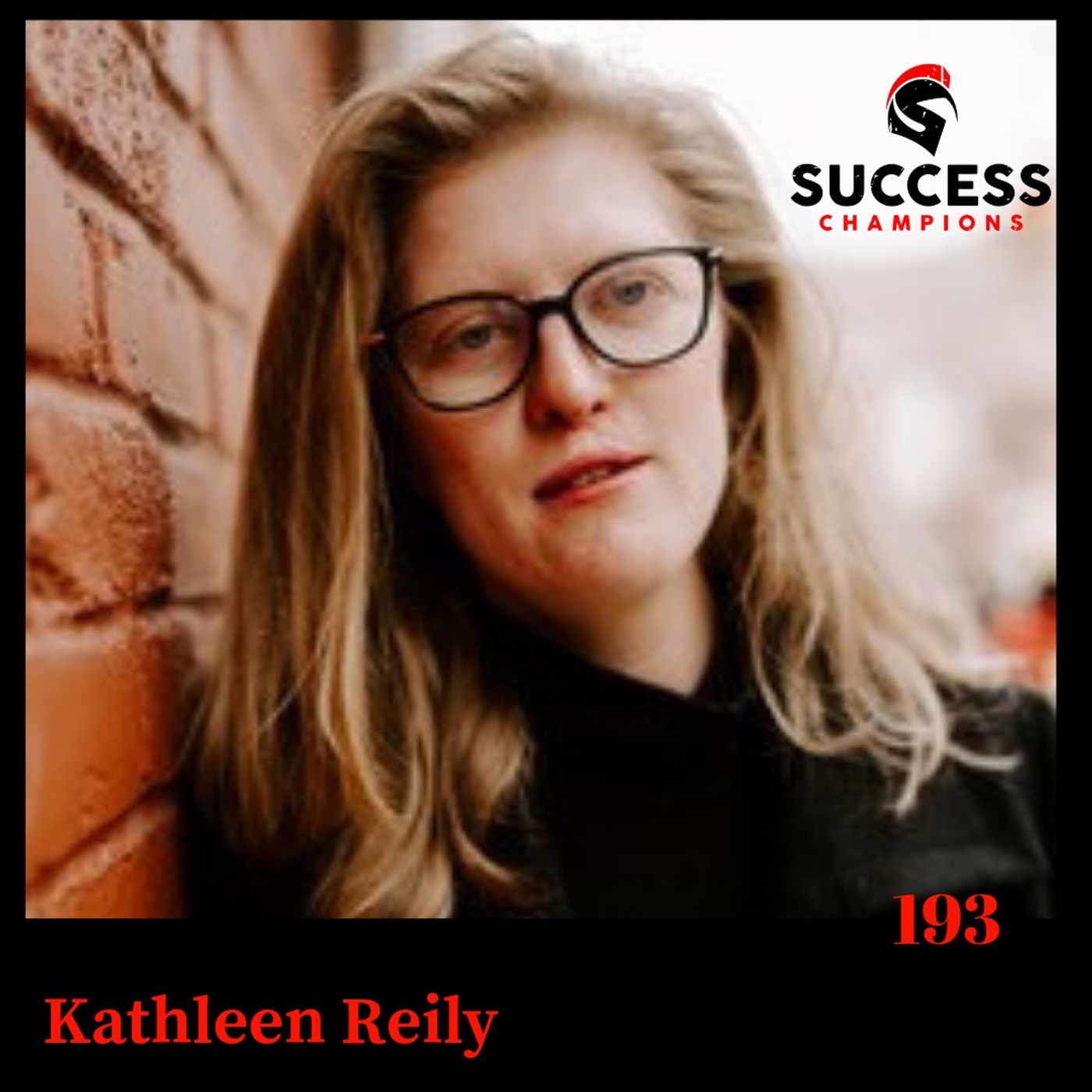 EP:183 Kathleen Reily Uses Her Story to Help Others