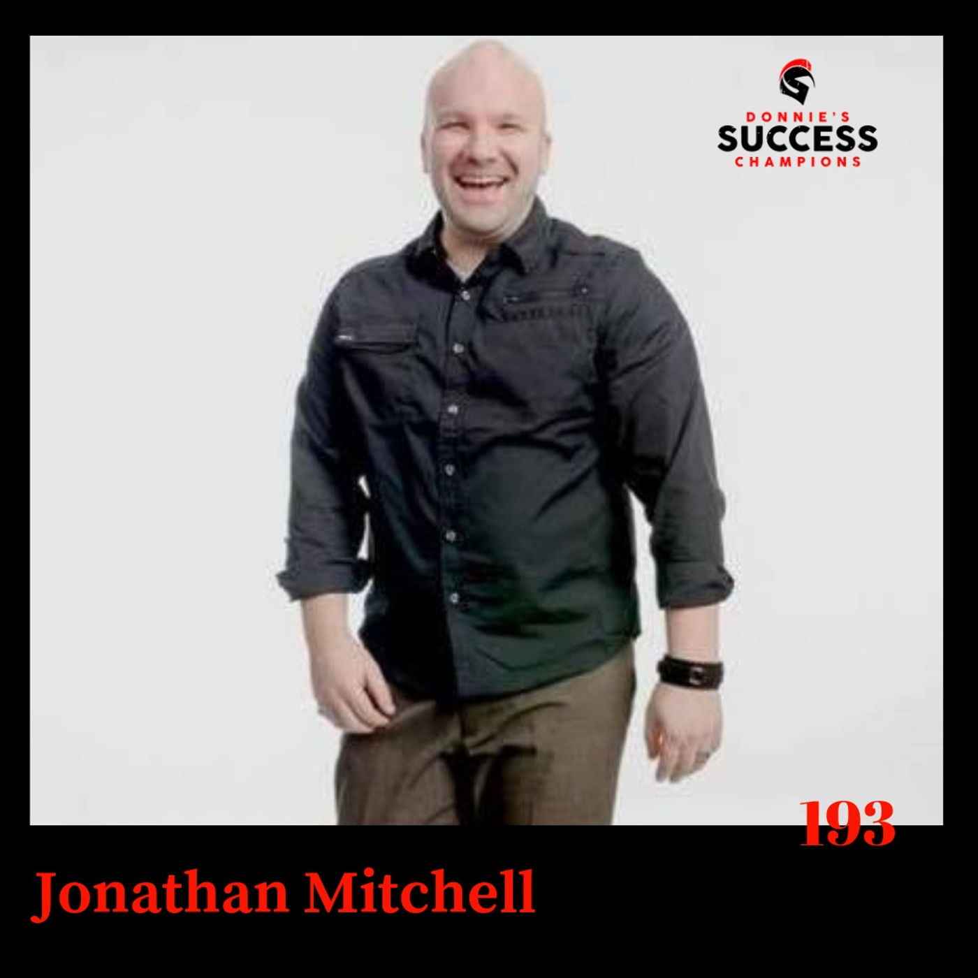 EP: 193 Jonathan Mitchell Award-Winning Singer-Songwriter and Producer and Coach