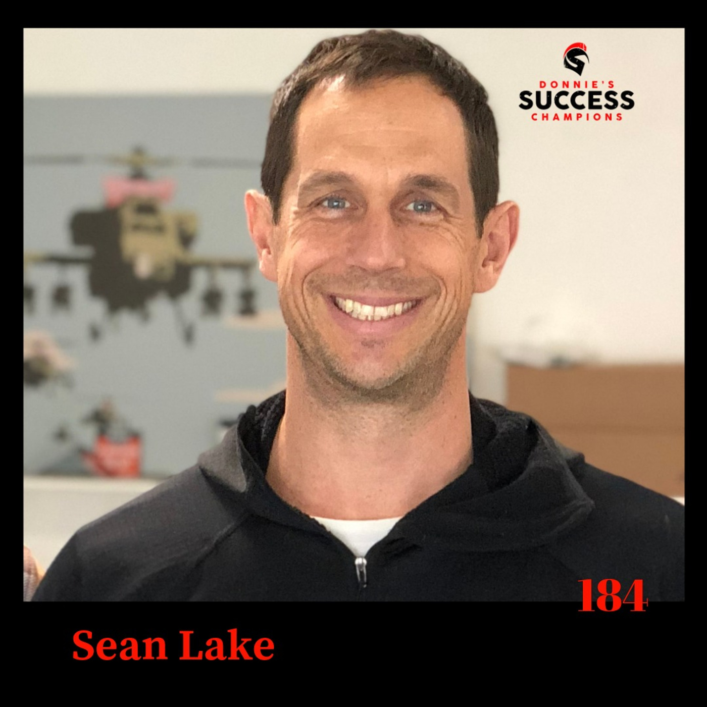 EP:184 Sean Lake Is A Case Study in How to Turn Your Passion into a Profession