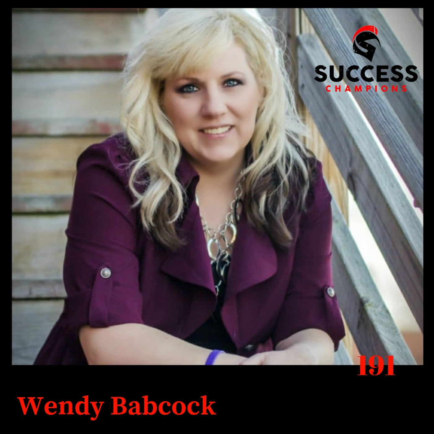 EP: 191 Wendy Babcock Talks About a Complaint Free World