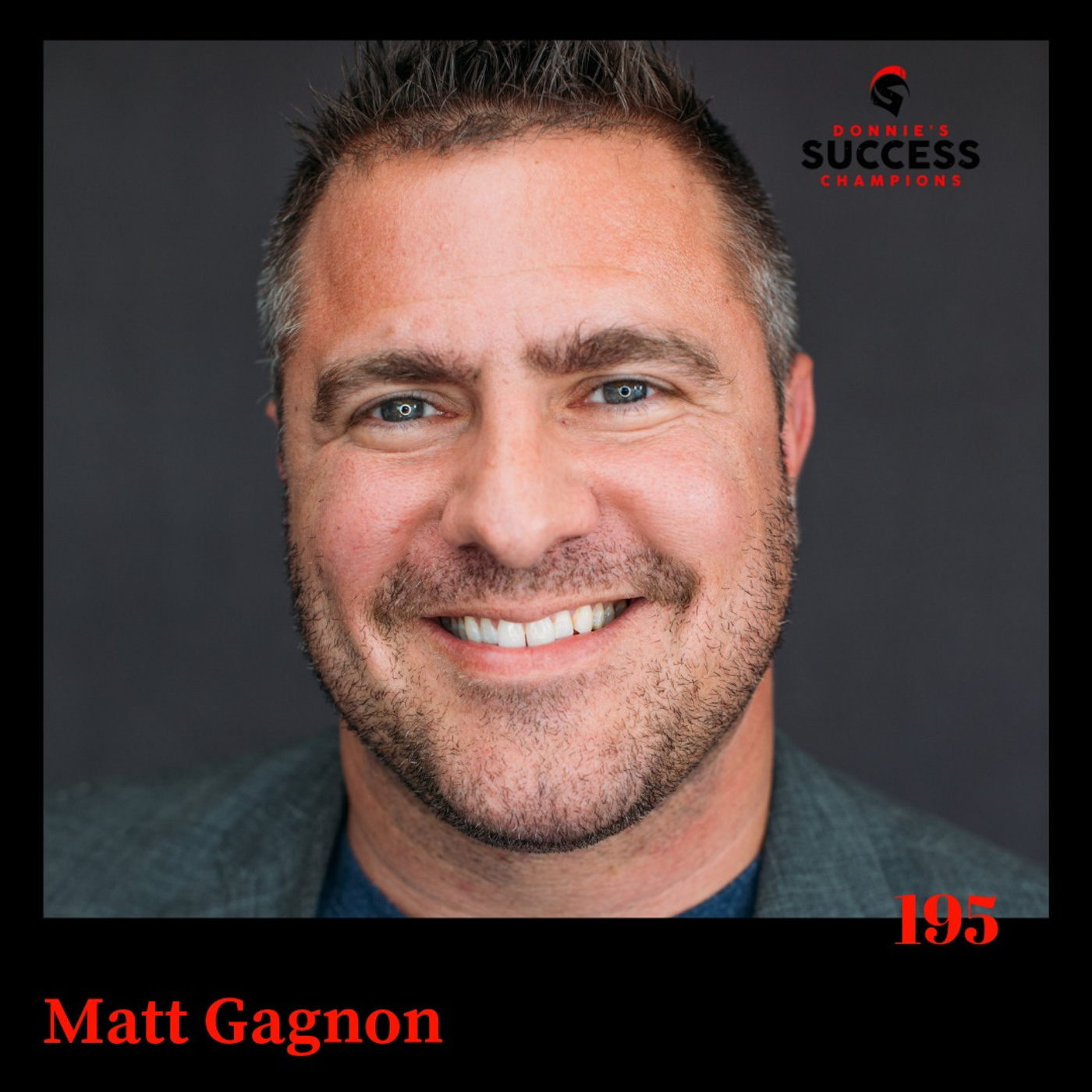 EP: 195 Matt Gagnon Live With A Courageous Heart