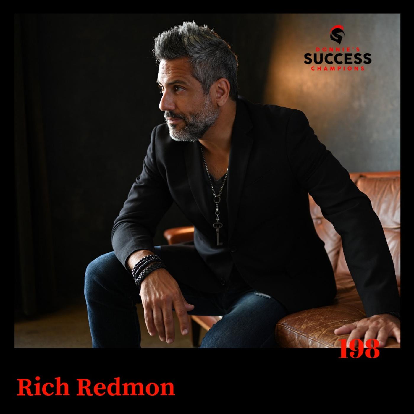 EP: 198 Rich Redmond In Demand Drummer, Motivational Speaker, Mentor and Teacher