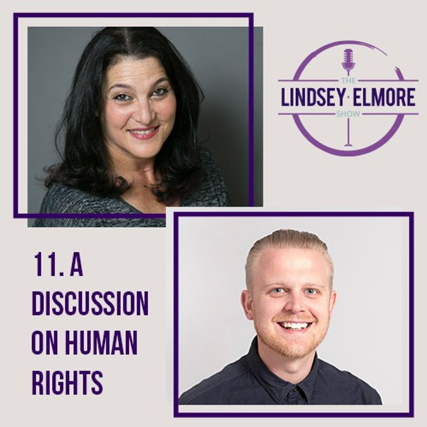 A discussion on human rights. Interviews with Ben Cooley & Naomi Ackerman.