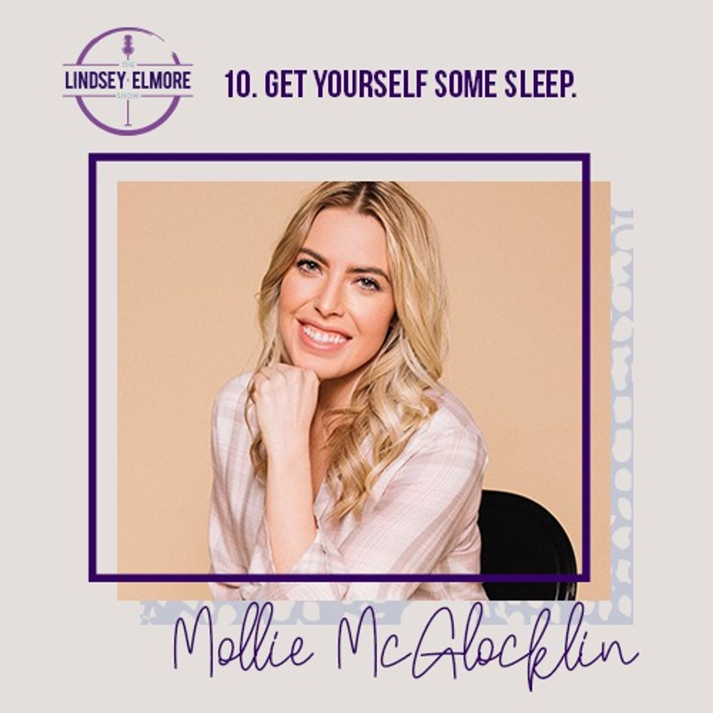 Get yourself some sleep. An interview with Mollie McGlocklin.