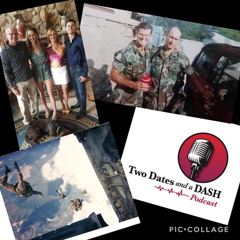 Two Dates and a Dash Podcast Episode 44: West Point Grad, Former Special Forces Leader and Entrepreneur, Captain (ret.) Garth Estadt