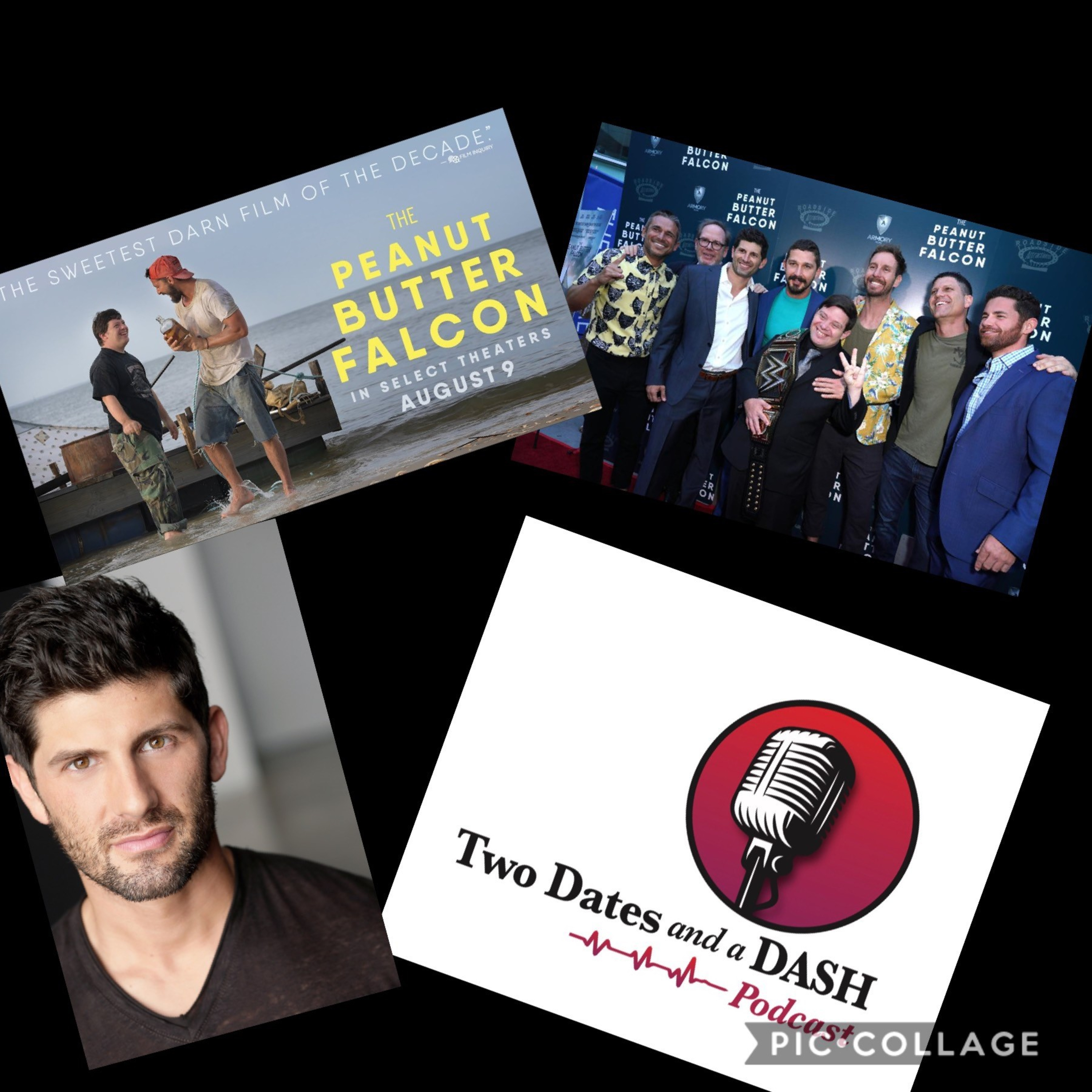 """Two Dates and a Dash Podcast Episode 52: Executive Producer of hit movie, """"The Peanut Butter Falcon"""", Aaron Scotti"""