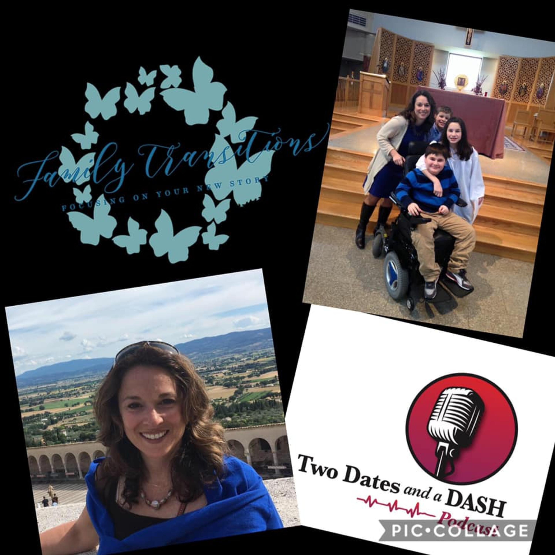 Two Dates and a Dash Podcast Episode 47: Attorney, High School Teacher and Divorce Transition Expert, Regina De Angelis