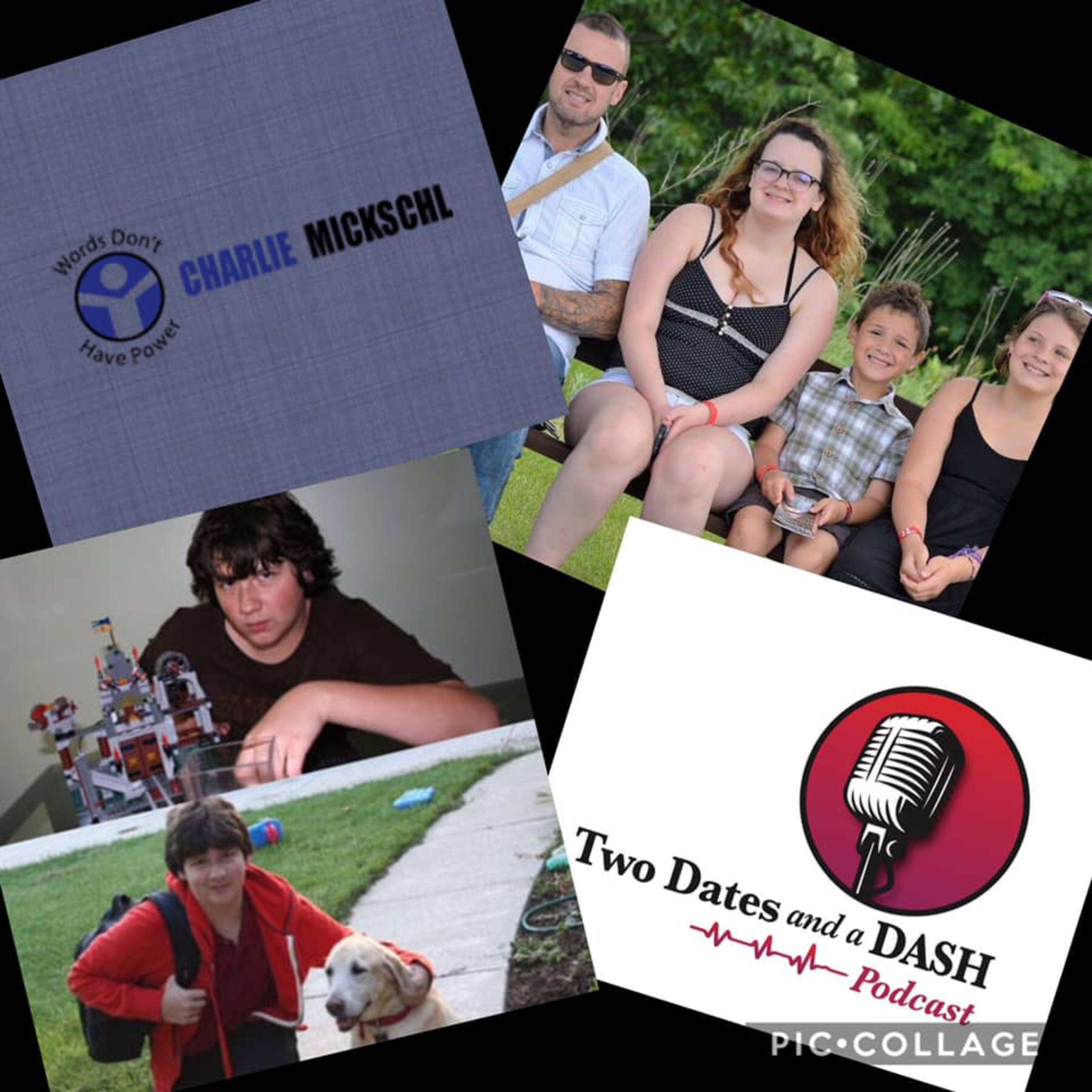 Two Dates and a Dash Podcast Episode 48: Speaker, Anti-Bullying Expert and Family Trauma Resiliency Coach, Charlie Mickschl