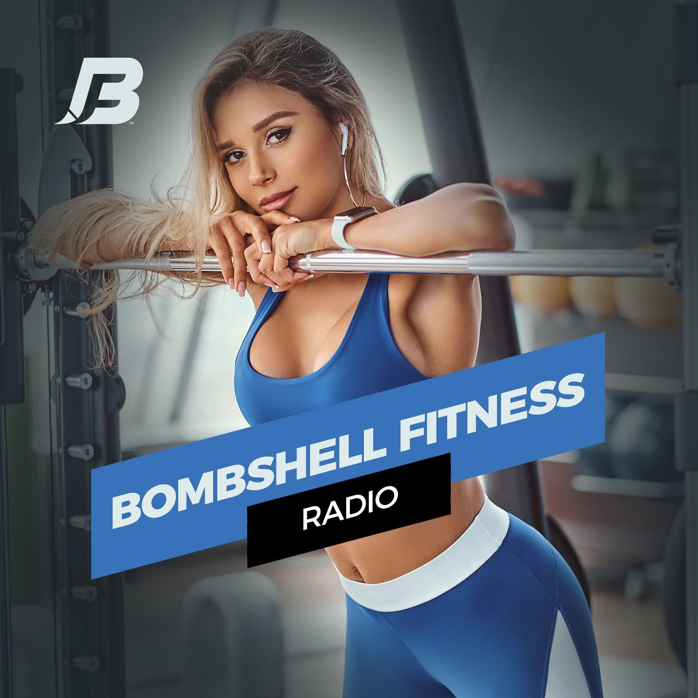 Bombshell Fitness Radio