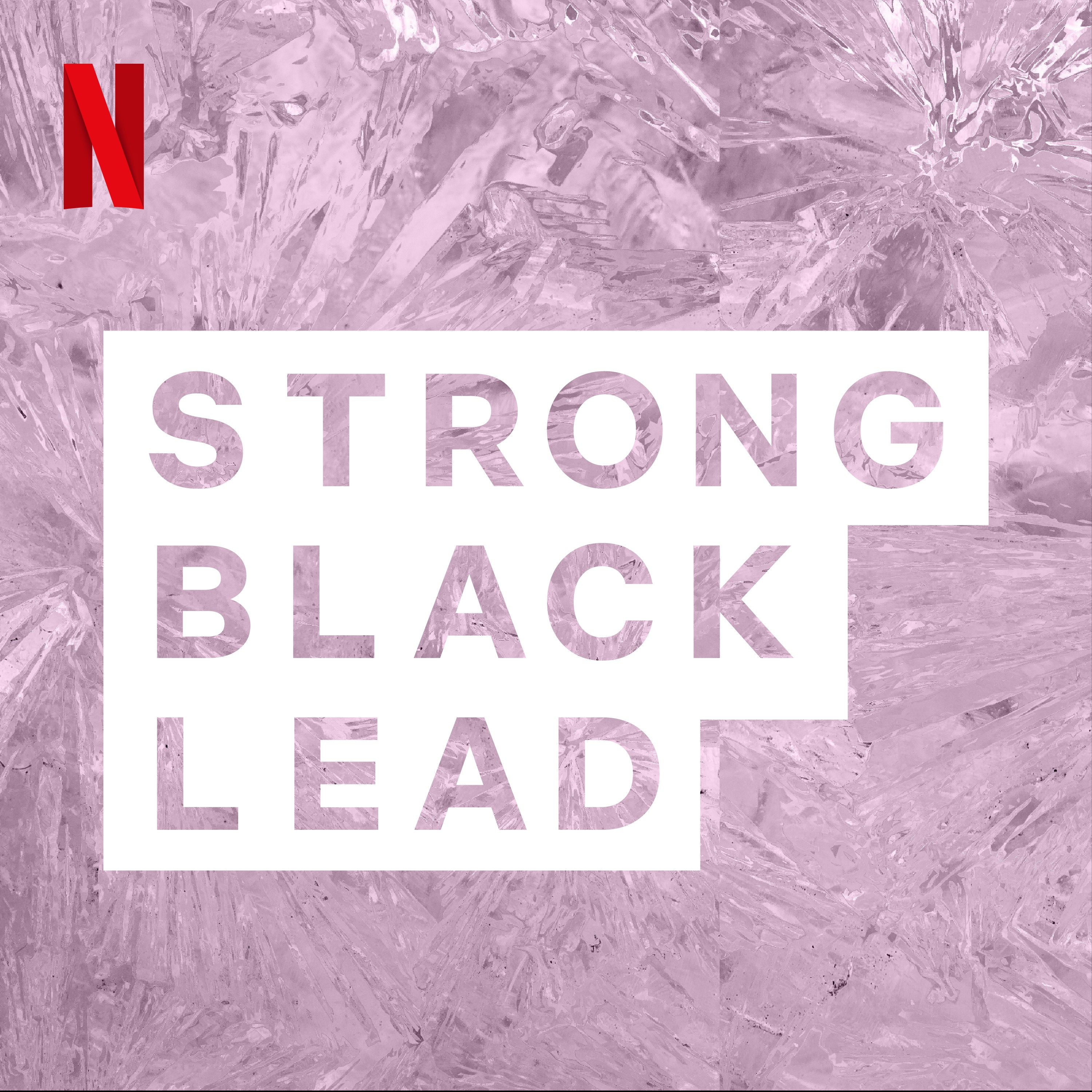 Strong Black Lead | Listen via Stitcher for Podcasts