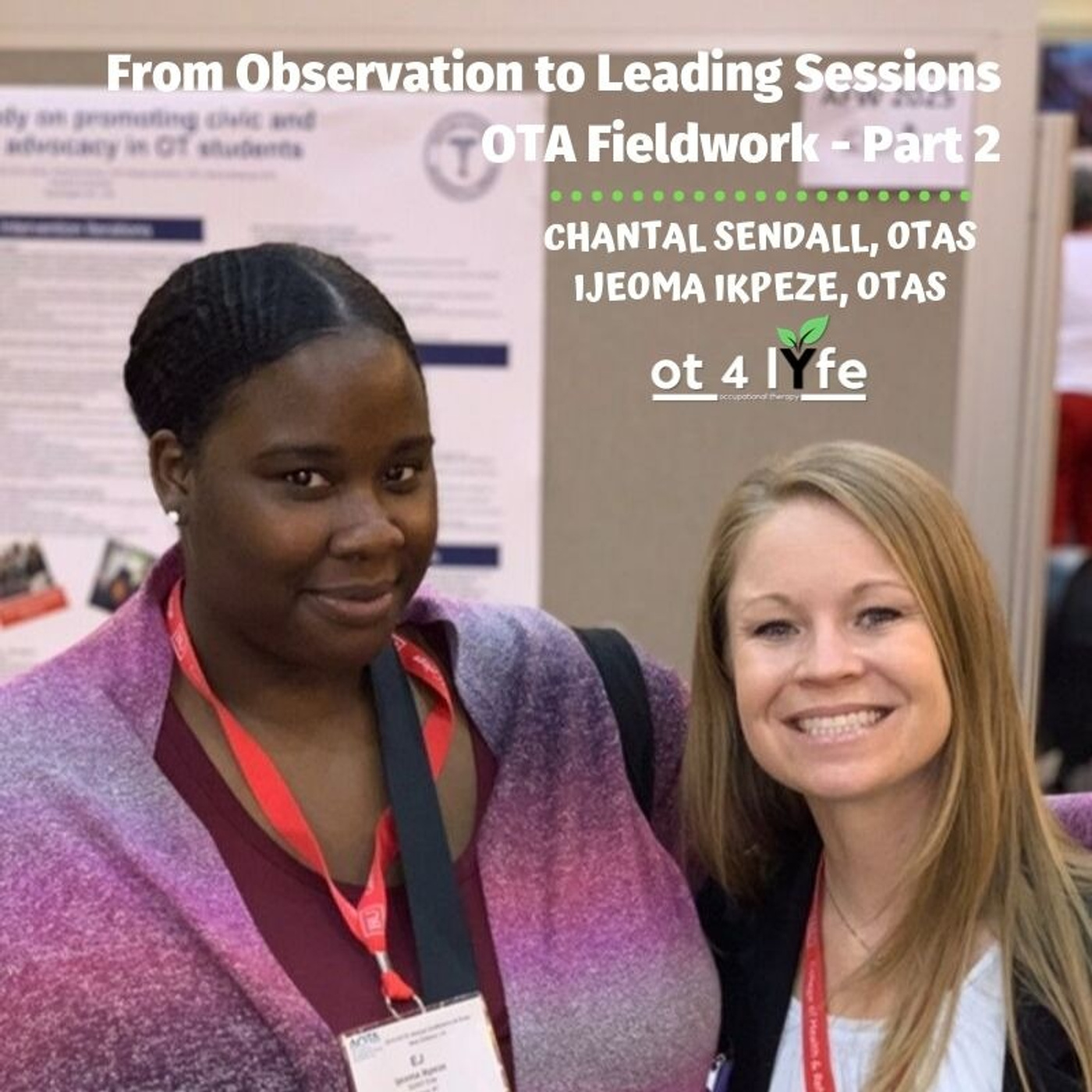 From Observation to Taking the Lead - OTA Fieldwork: Part 2 of 4