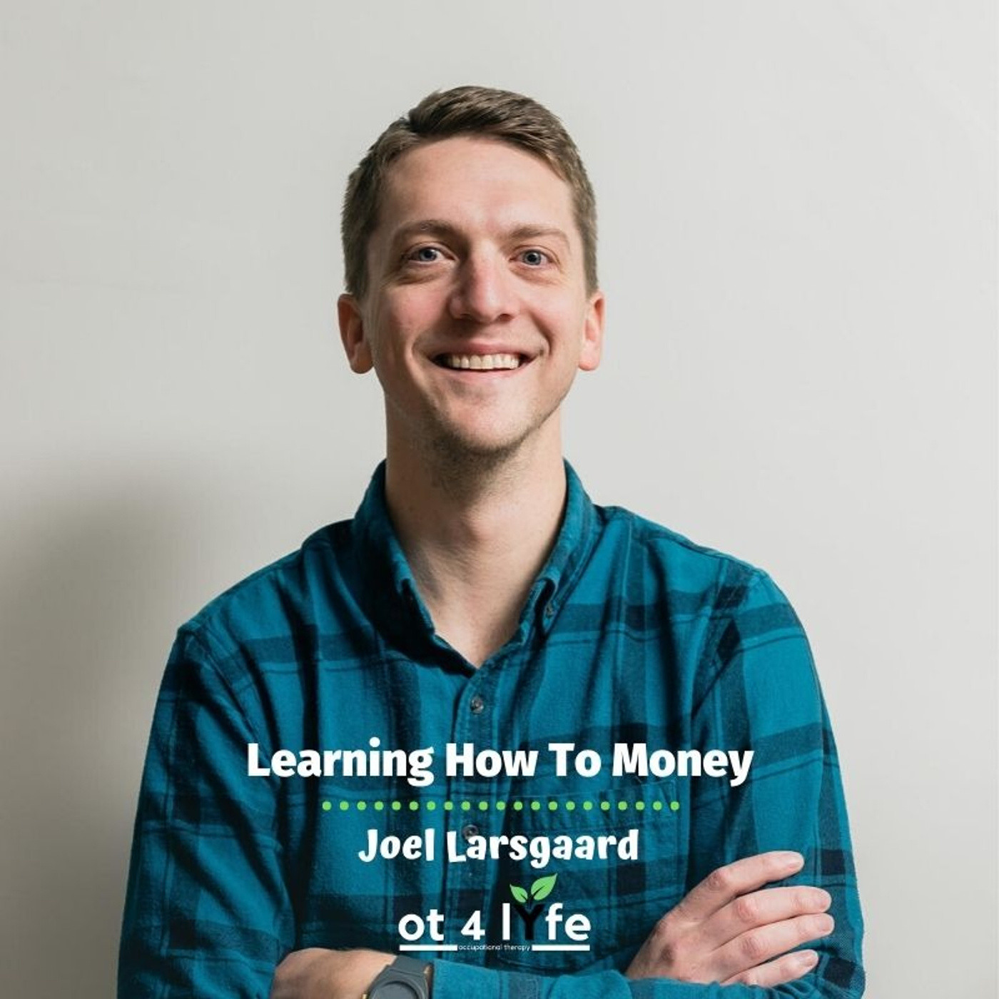 Learning How To Money with Joel Larsgaard