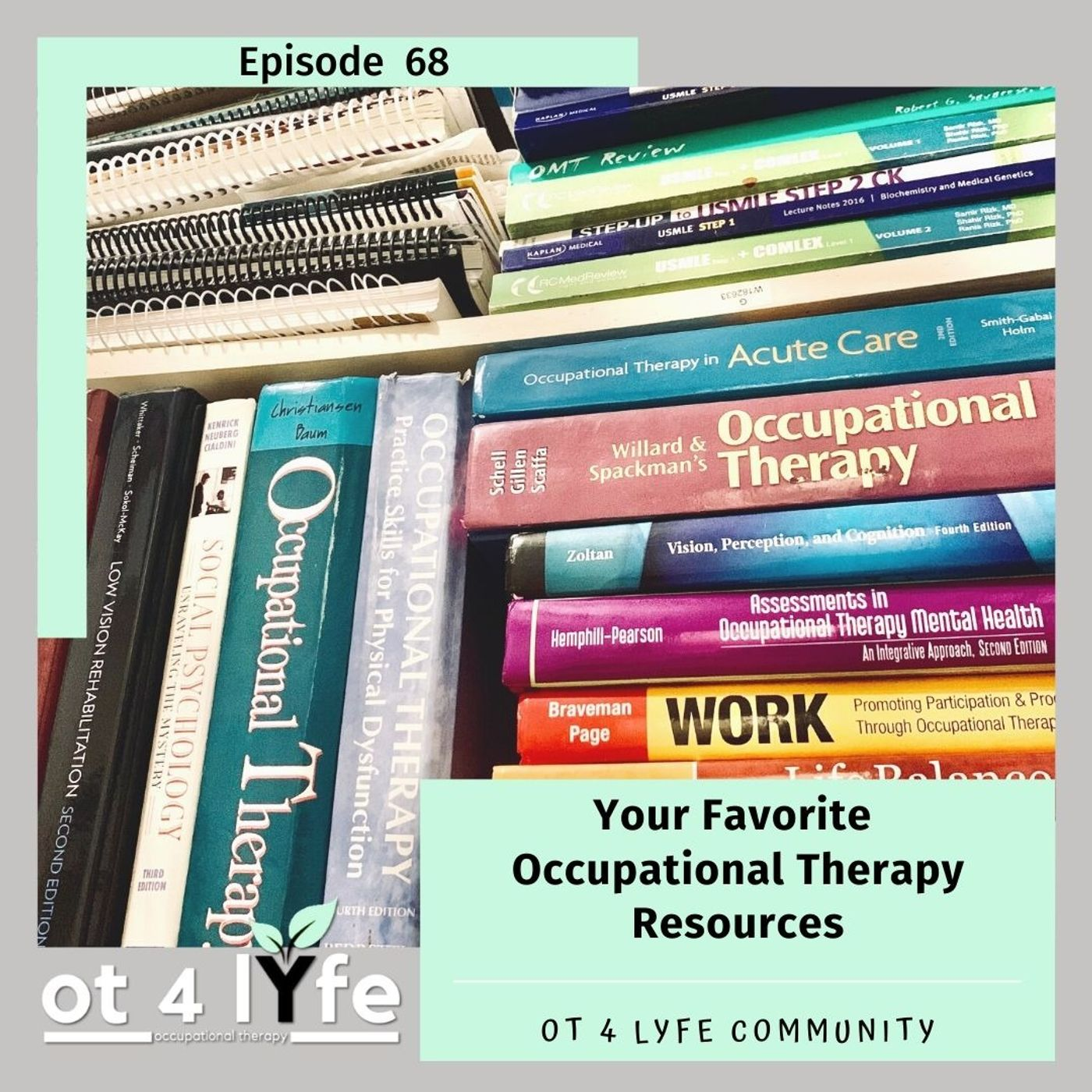 Your Favorite Occupational Therapy Resources