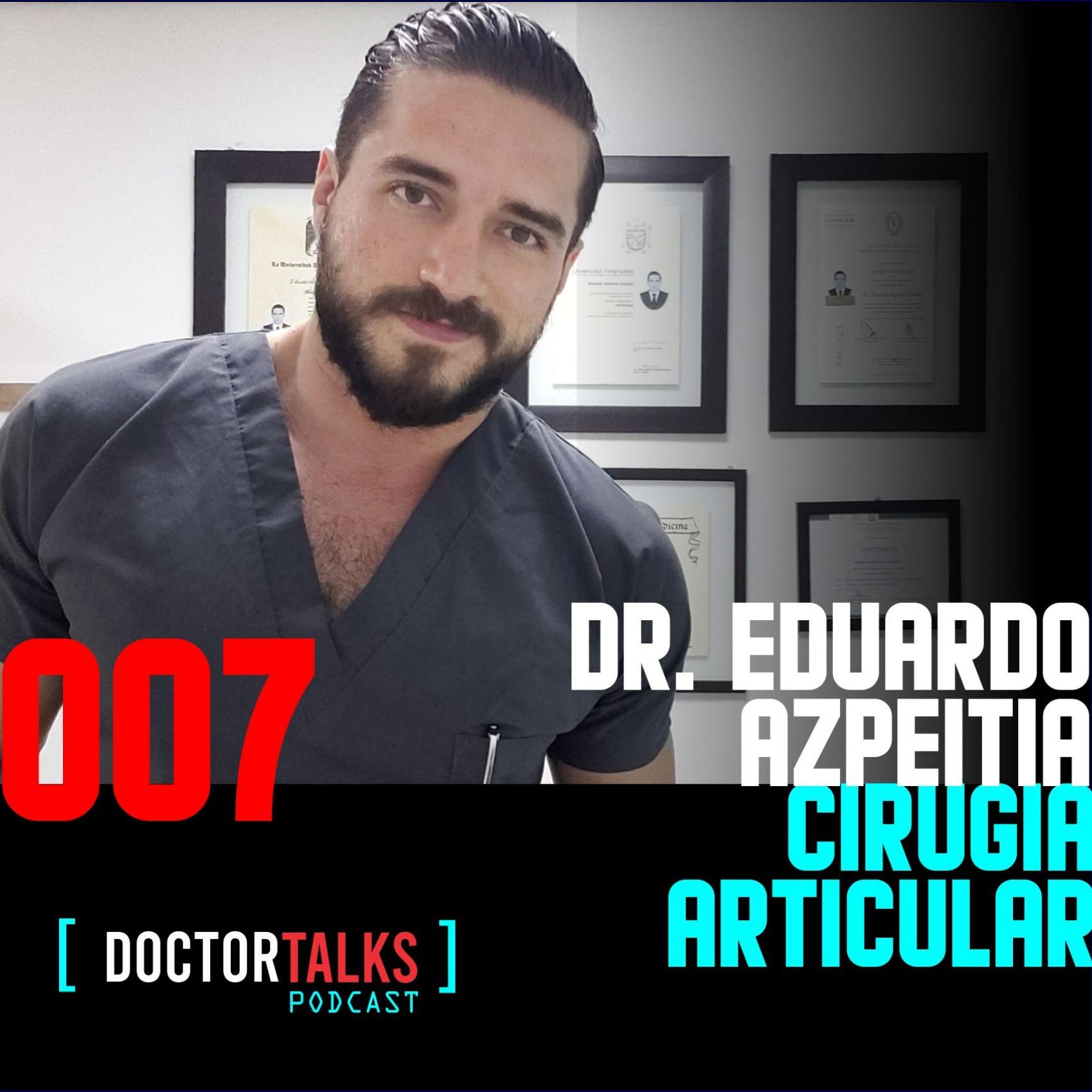 "007   Gonartrosis ""Me chingué la rodilla""   Dr. Eduardo Azpeitia   Cirugía Articular"