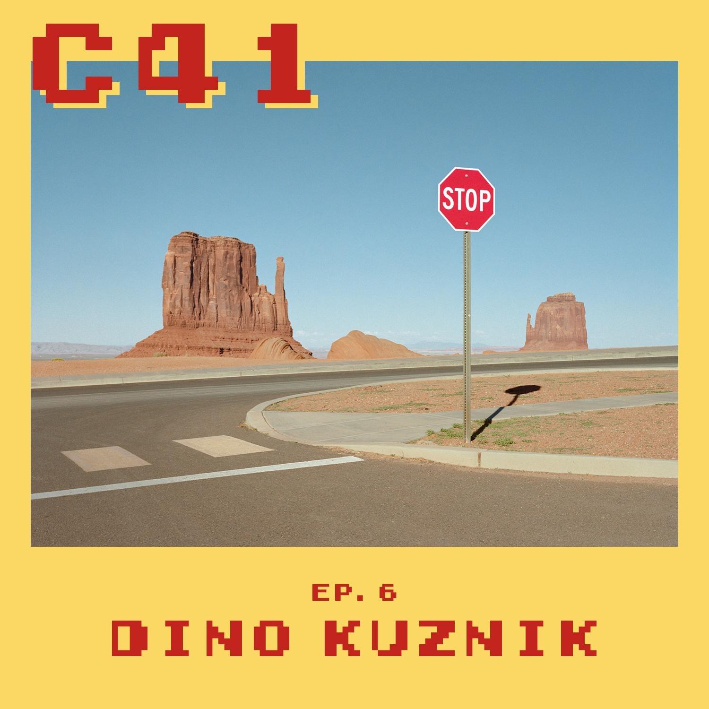 Episode 6 - Dino Kuznik
