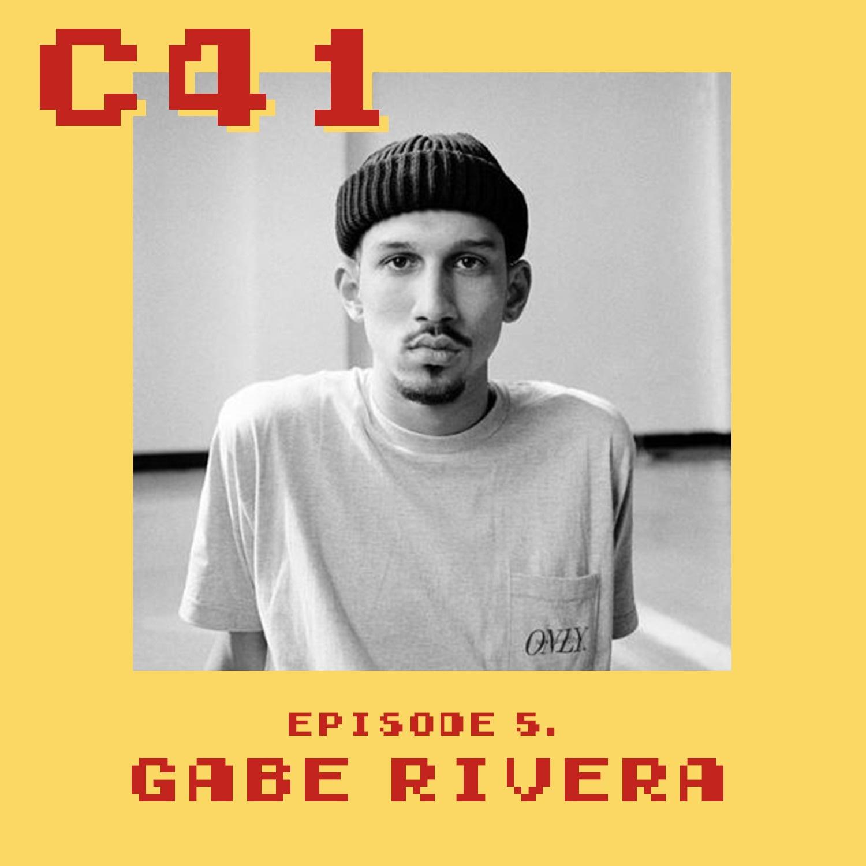 Episode 5 - Gabe Rivera