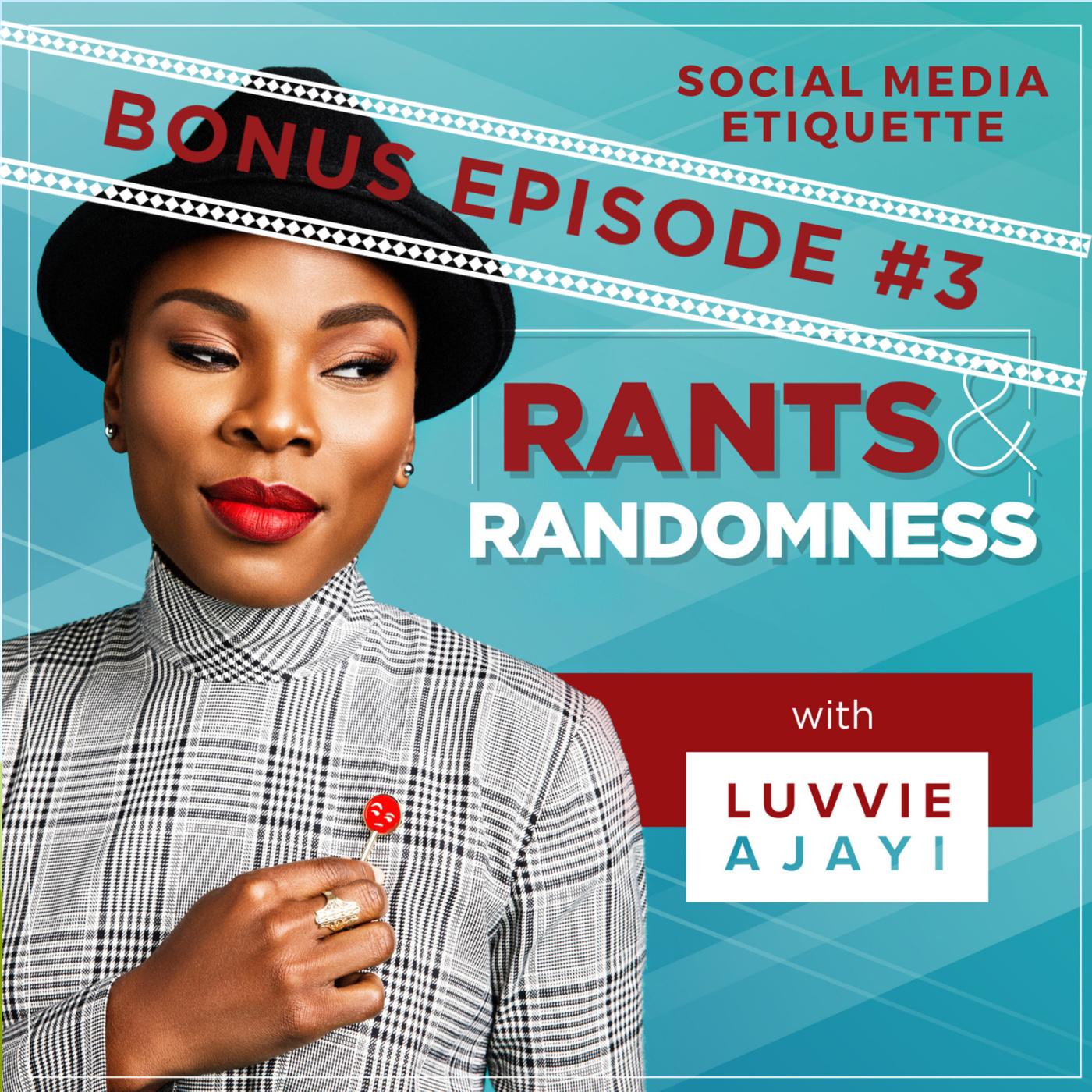 Do Better: Social Media Etiquette - BONUS Episode 3