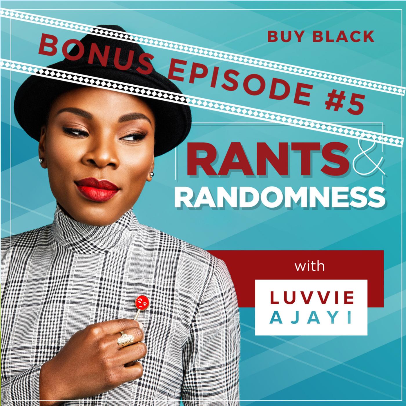 #BuyBlack - Bonus Episode 5