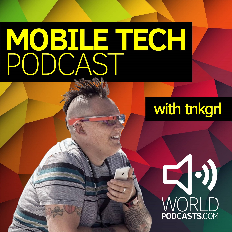 Mobile Tech Podcast with tnkgrl Myriam Joire – Podcast – Podtail