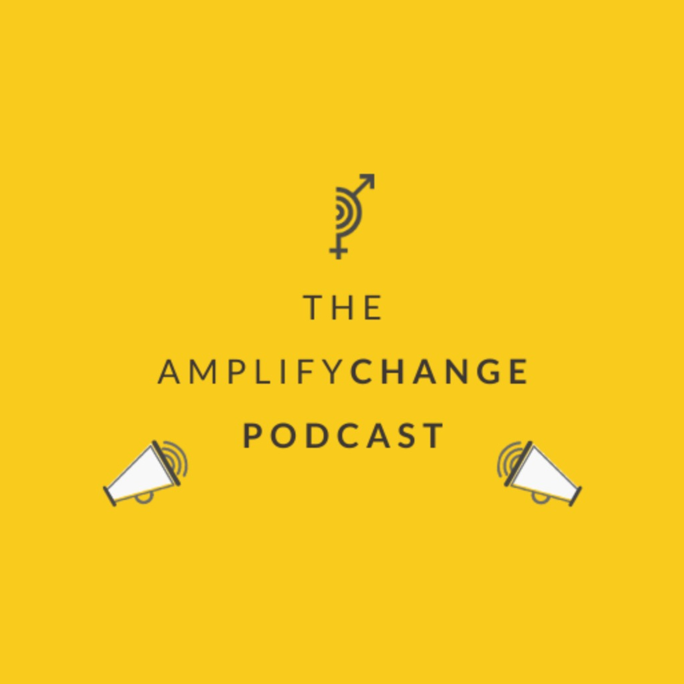 The AmplifyChange Podcast - My voice is strong and loud: the power of using storytelling in your work
