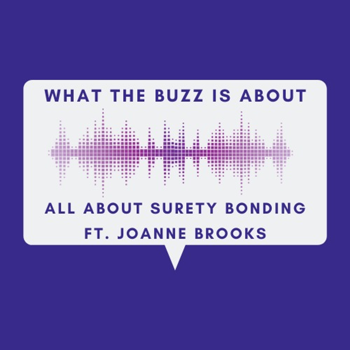 All About Surety Bonding with JoAnne Brooks