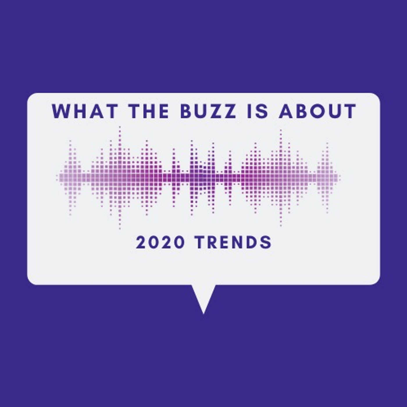 2020 Trend Forecast