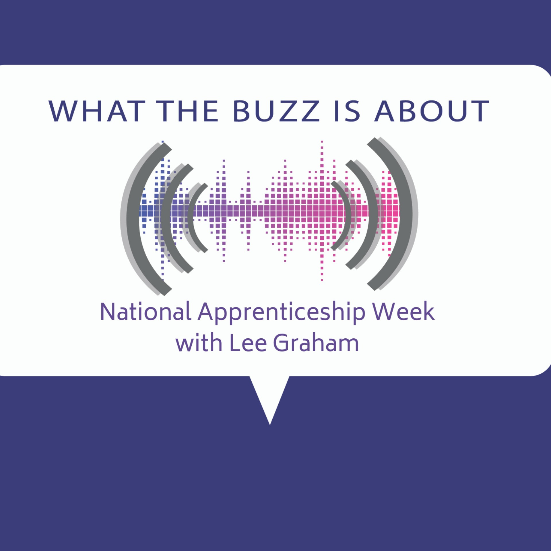 National Apprenticeship Week w/Lee Graham