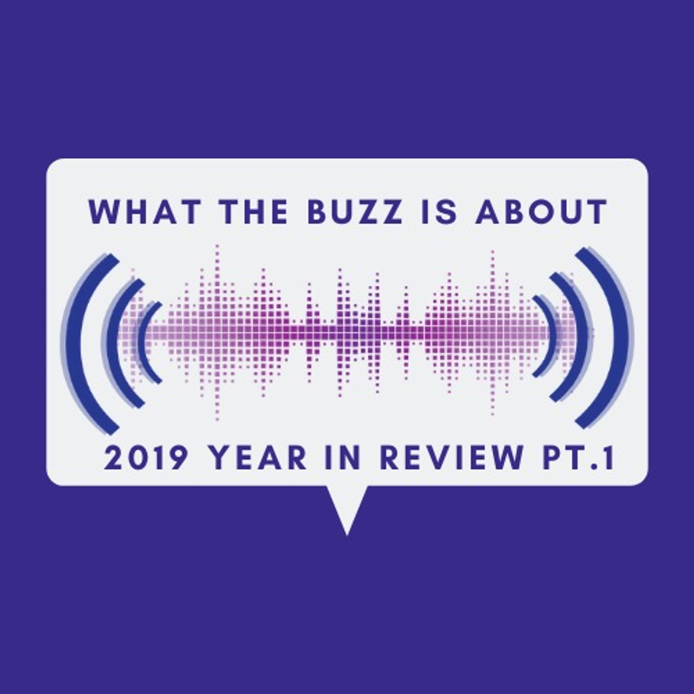 2019 Year in Review - Part 1