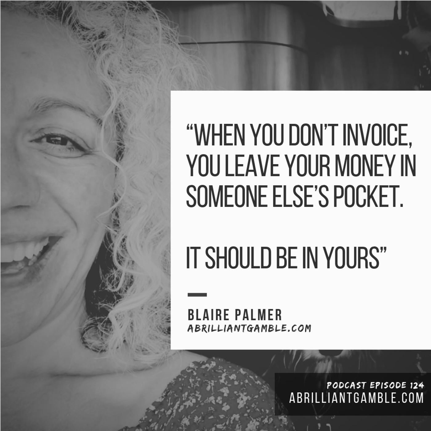 Get the money in first, with Blaire Palmer