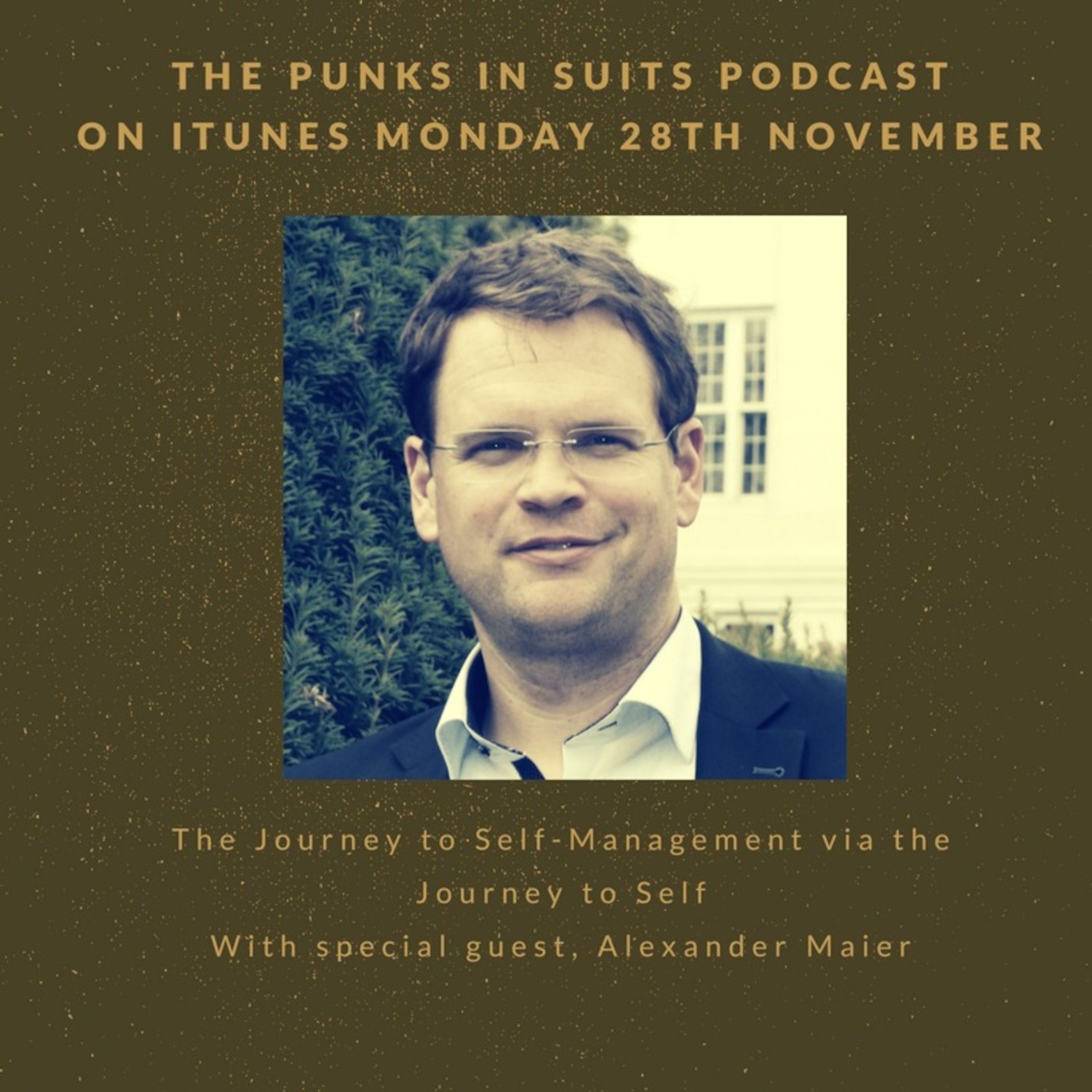 Episode 8: The Journey to Self-Management via the Journey to Self