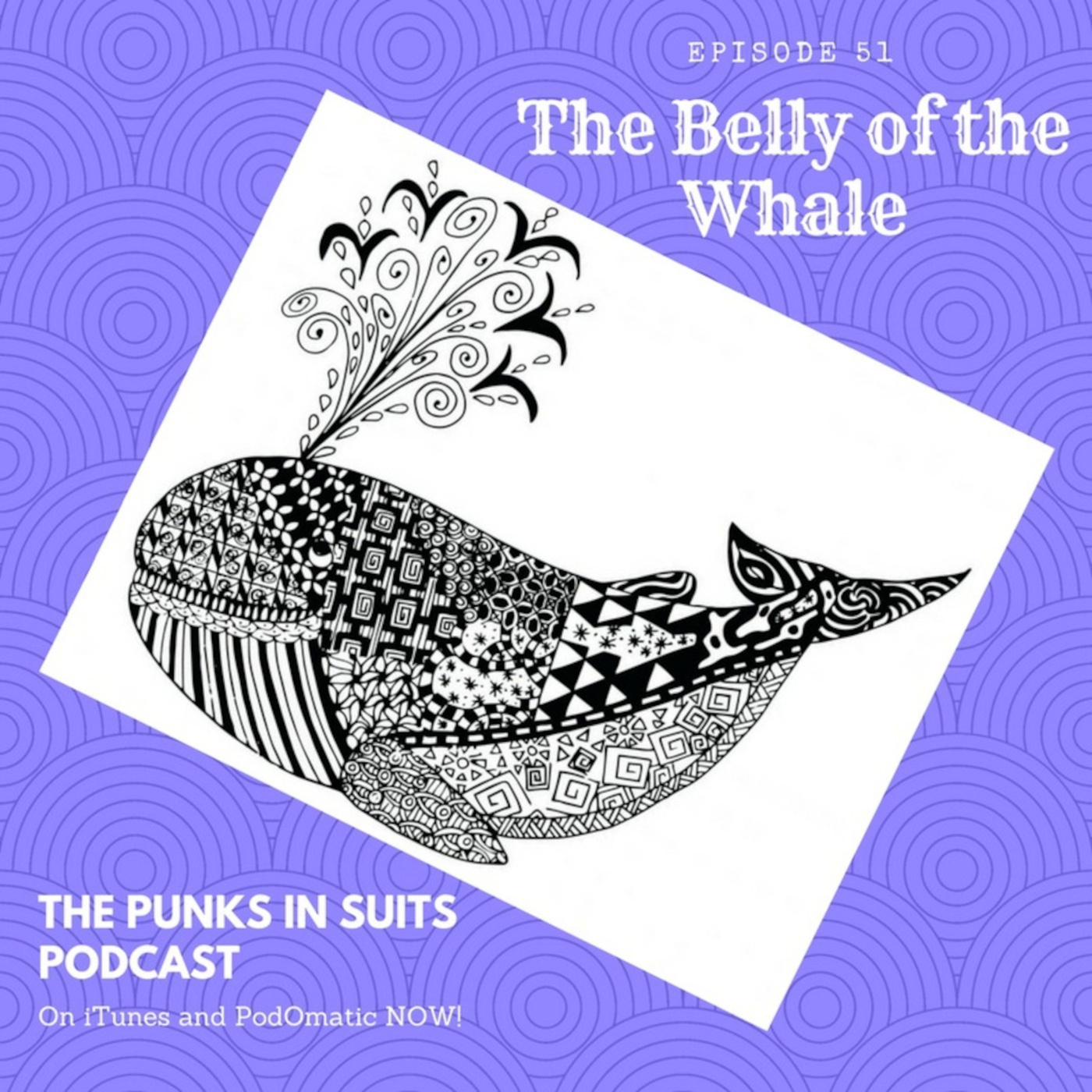 Episode 51: The Belly of the Whale