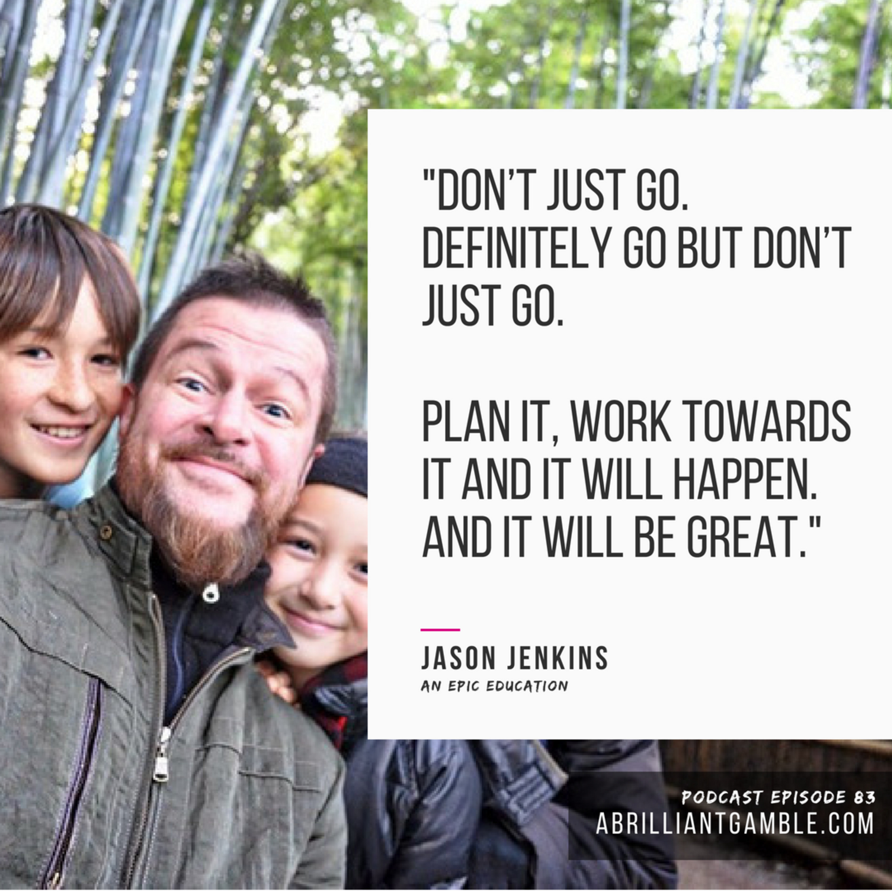 83 An Epic Education with Jason Jenkins