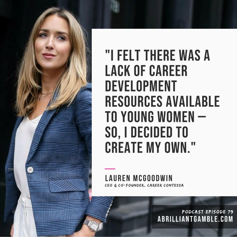 79 The Career Contessa - Lauren McGoodwin