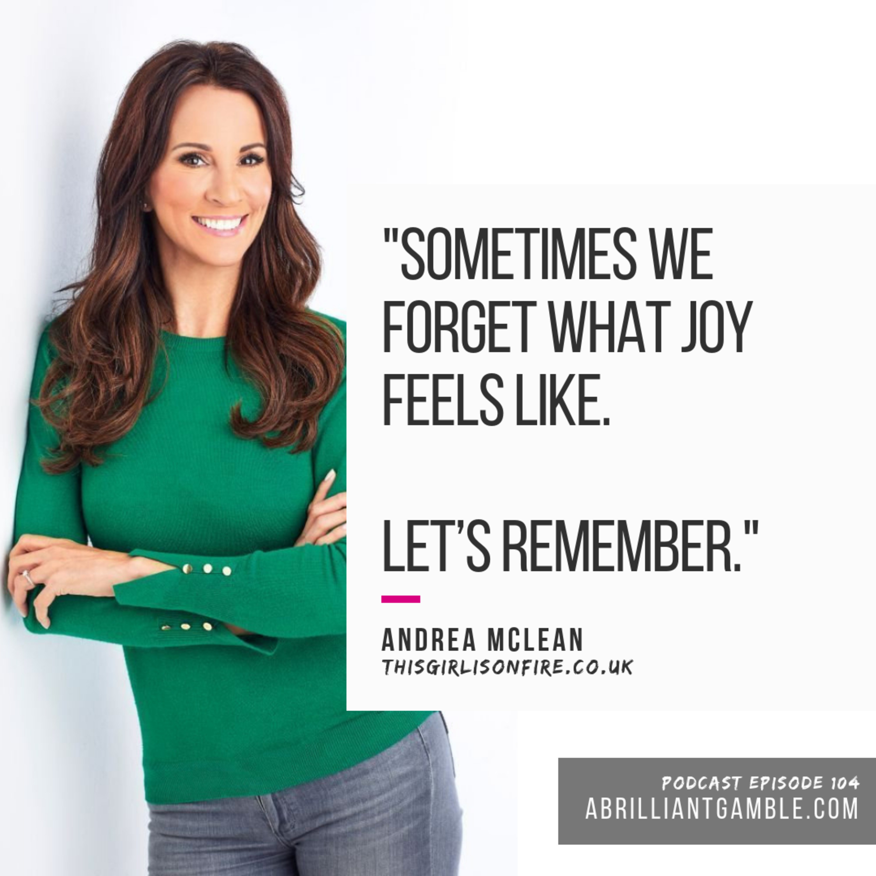 104 Confessions of a Menopausal Woman with Andrea McLean