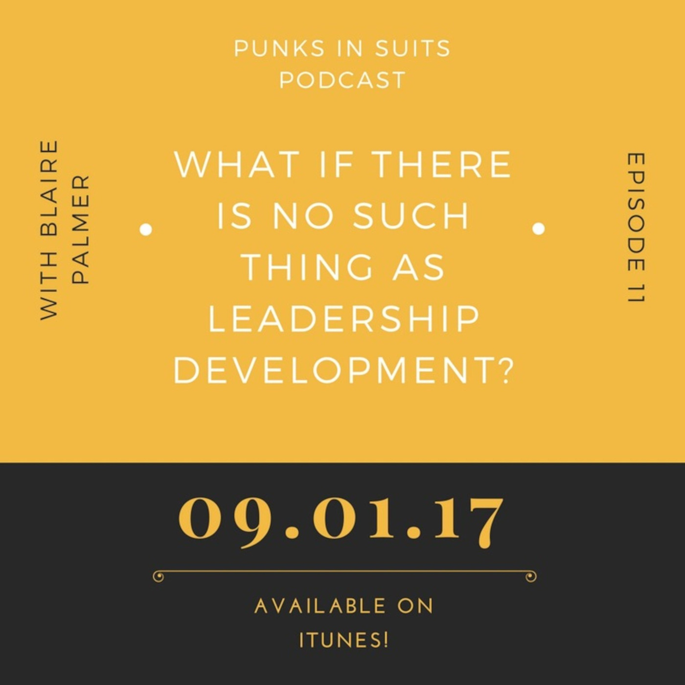 Episode 11: What if there is no such thing as leadership development?